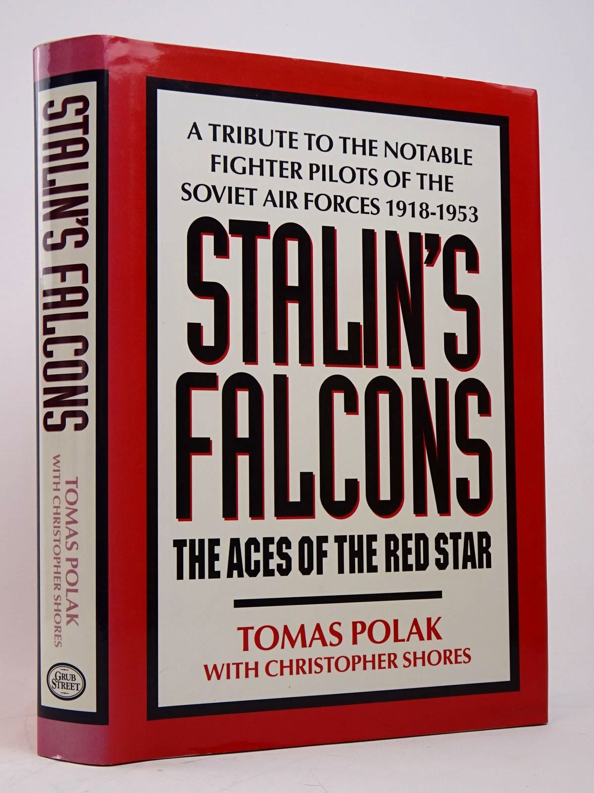 Photo of STALIN'S FALCONS THE ACES OF THE RED STAR written by Polak, Tomas Shores, Christopher published by Grub Street (STOCK CODE: 1817820)  for sale by Stella & Rose's Books
