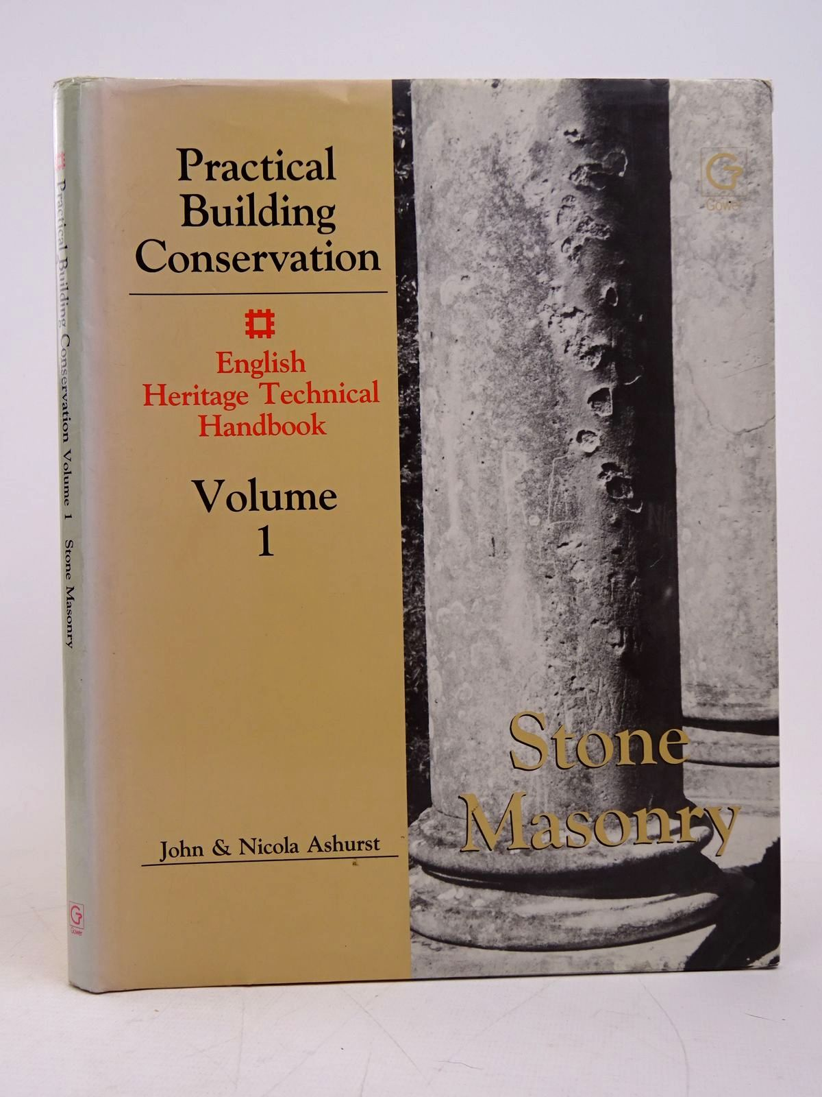 Photo of PRACTICAL BUILDING CONSERVATION VOLUME 1: STONE MASONRY written by Ashurst, John Ashurst, Nicola published by Gower Technical Press (STOCK CODE: 1817827)  for sale by Stella & Rose's Books