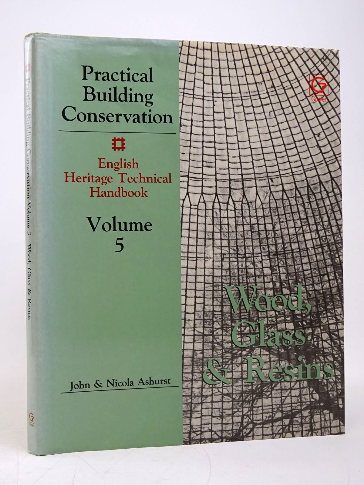 Photo of PRACTICAL BUILDING CONSERVATION VOLUME 5: WOOD, GLASS AND RESINS AND TECHNICAL BIBLIOGRAPHY written by Ashurst, John