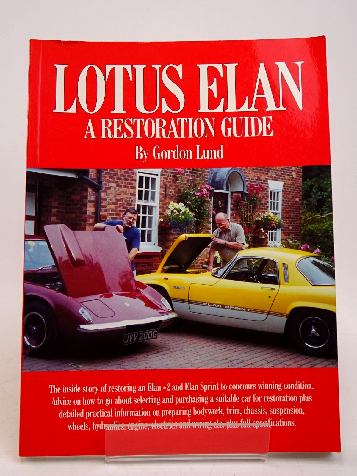 Photo of LOTUS ELAN: A RESTORATION GUIDE written by Lund, Gordon published by Brooklands Books (STOCK CODE: 1817834)  for sale by Stella & Rose's Books