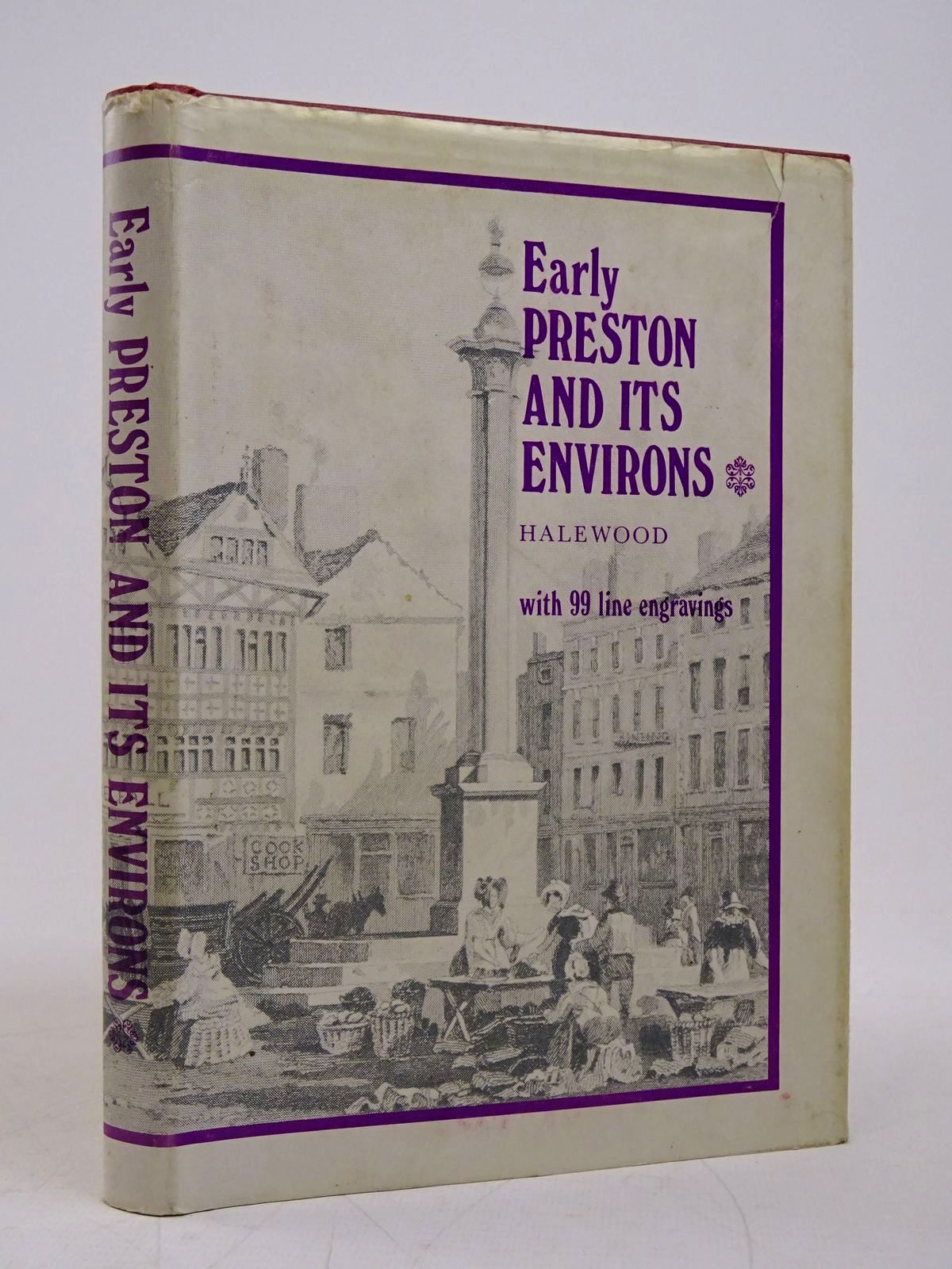 Photo of EARLY PRESTON AND ITS ENVIRONS written by Halewood, H.H. published by Halewood And Sons (STOCK CODE: 1817845)  for sale by Stella & Rose's Books