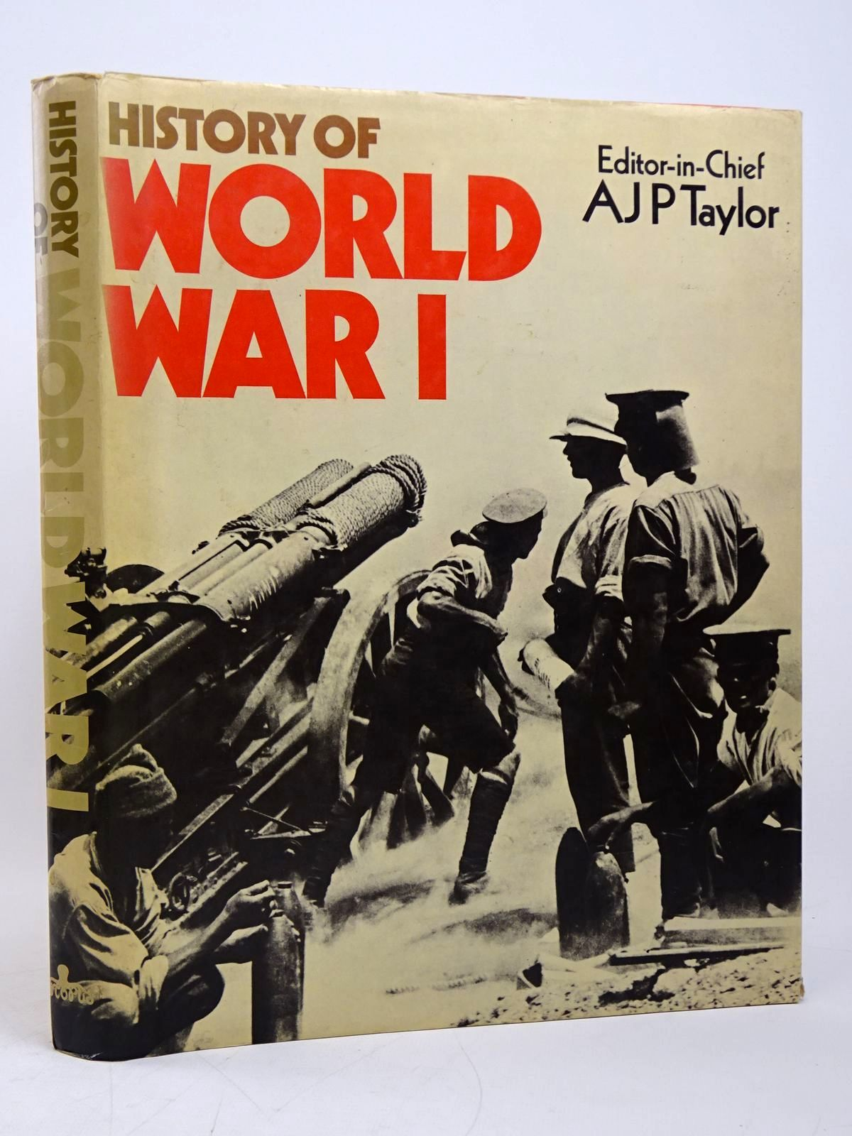 Photo of HISTORY OF WORLD WAR I written by Taylor, A.J.P.