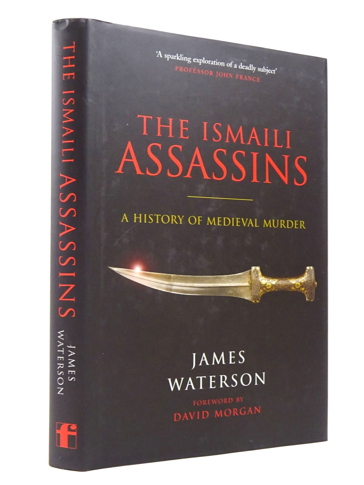 Photo of THE ISMAILI ASSASSINS: A HISTORY OF MEDIEVAL MURDER- Stock Number: 1817879