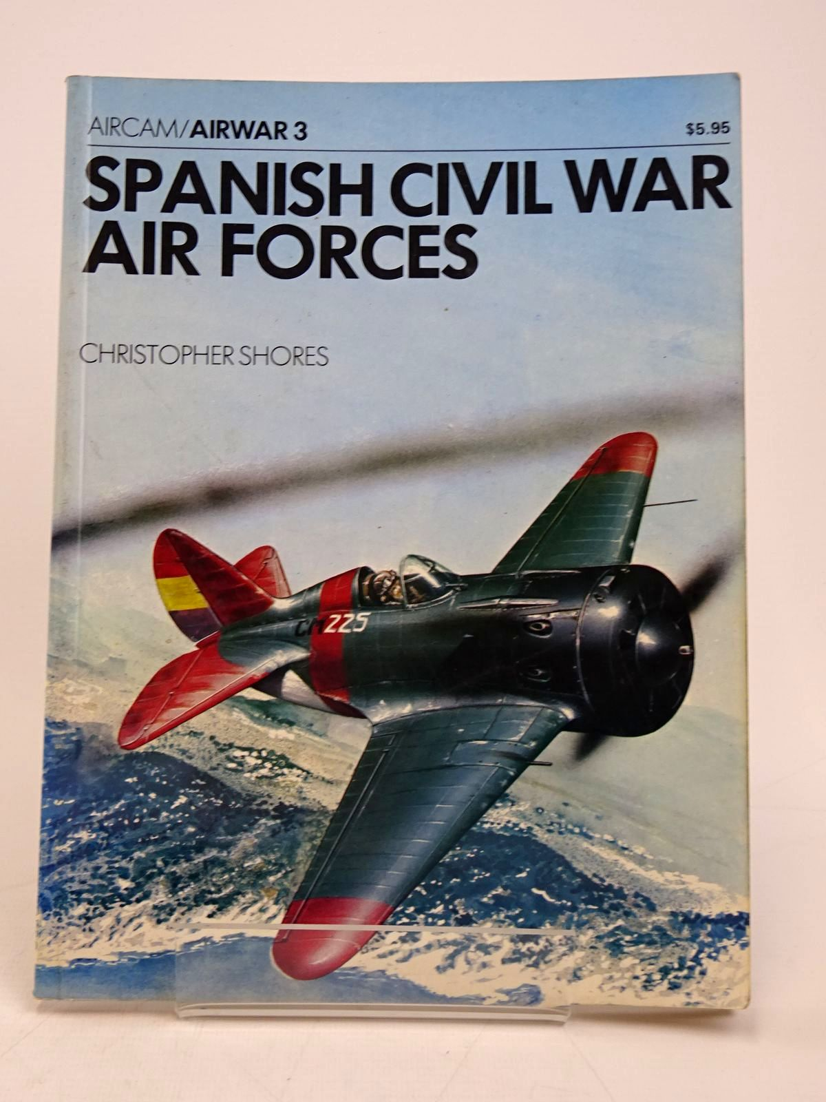 Photo of SPANISH CIVIL WAR AIR FORCES written by Shores, Christopher published by Sky Books Press (STOCK CODE: 1817883)  for sale by Stella & Rose's Books