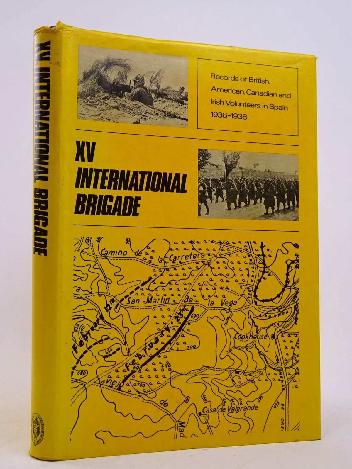 Photo of THE BOOK OF THE XV BRIGADE published by Frank Graham (STOCK CODE: 1817895)  for sale by Stella & Rose's Books