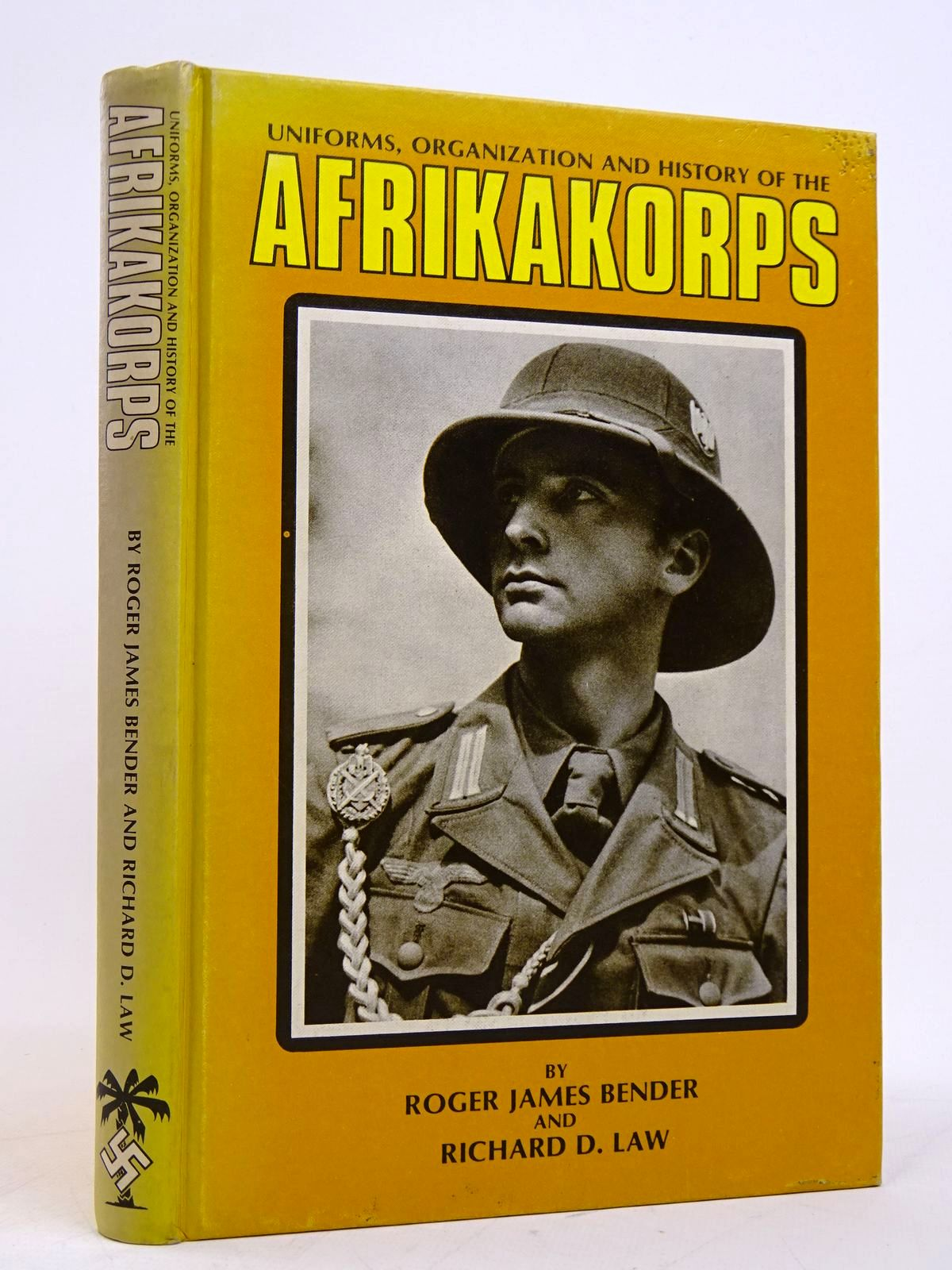 Photo of UNIFORMS, ORGANIZATION AND HISTORY OF THE AFRIKAKORPS written by Bender, Roger James<br />Law, Richard D. published by R. James Bender (STOCK CODE: 1817896)  for sale by Stella & Rose's Books