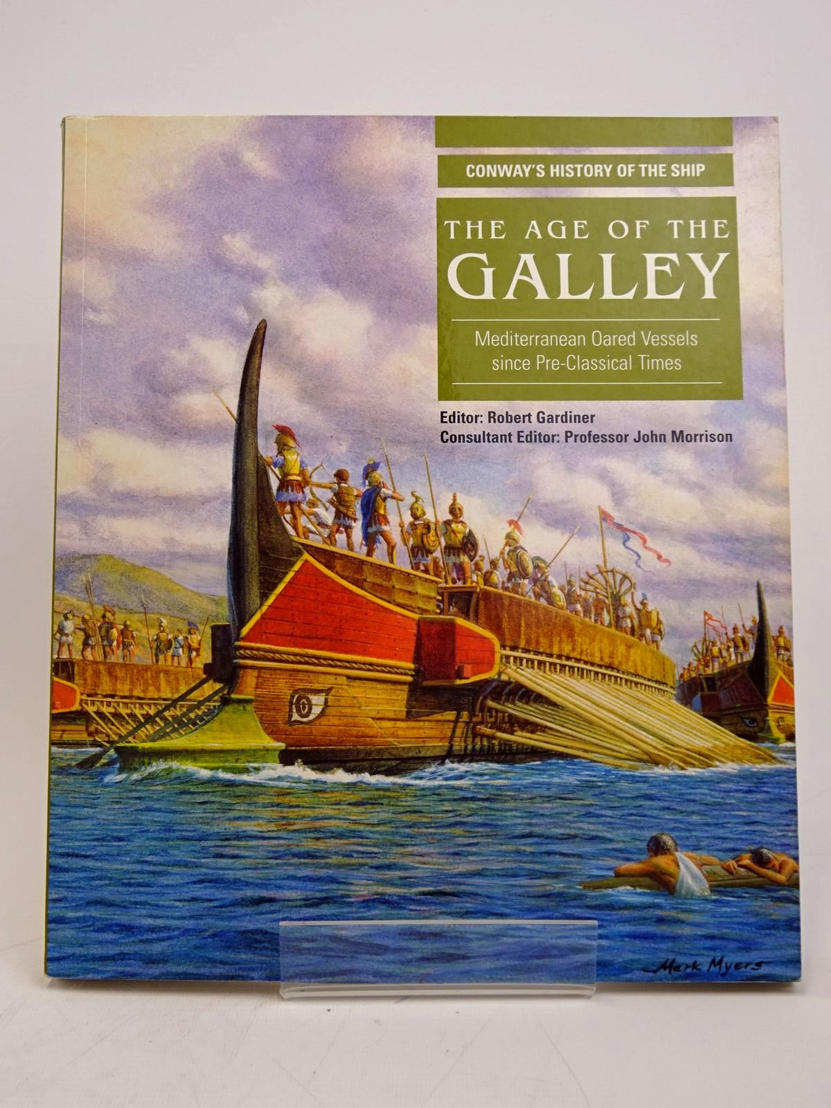 Photo of THE AGE OF THE GALLEY written by Gardiner, Robert Morrison, John published by Conway Maritime Press (STOCK CODE: 1817912)  for sale by Stella & Rose's Books
