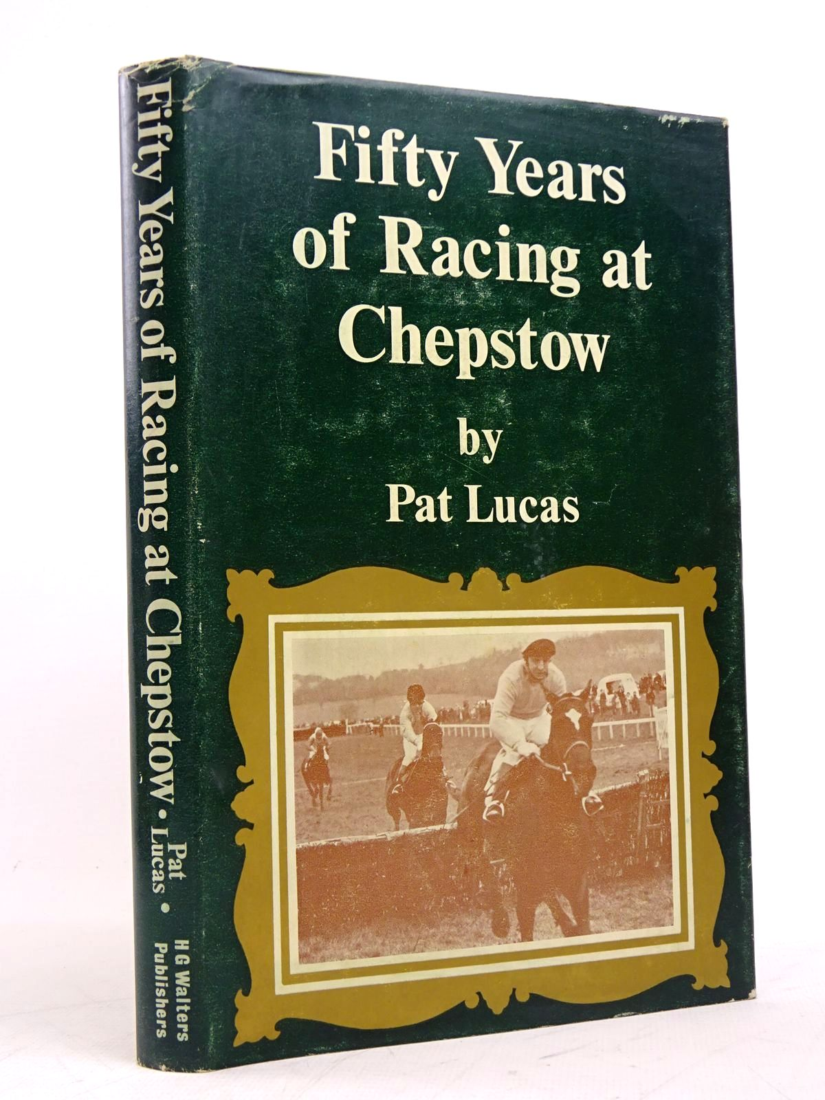 Photo of FIFTY YEARS OF RACING AT CHEPSTOW- Stock Number: 1817956