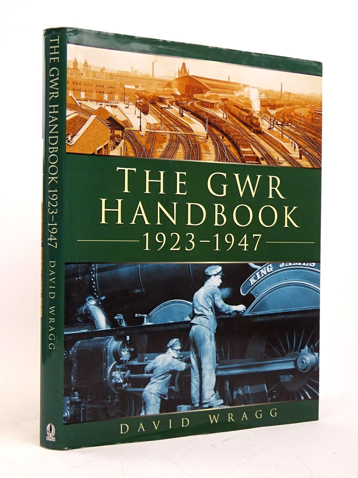 Photo of THE GWR HANDBOOK 1923-1947 written by Wragg, David published by Sutton Publishing (STOCK CODE: 1817976)  for sale by Stella & Rose's Books