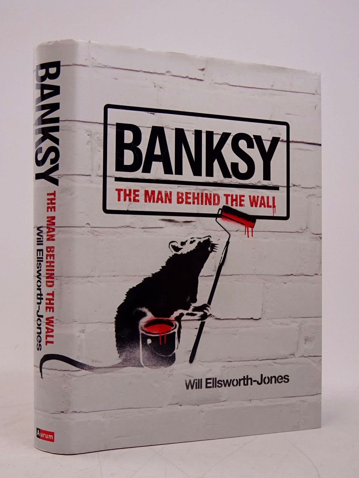 Photo of BANKSY: THE MAN BEHIND THE WALL written by Ellsworth-Jones, Will illustrated by Banksy, published by Aurum Press (STOCK CODE: 1817986)  for sale by Stella & Rose's Books