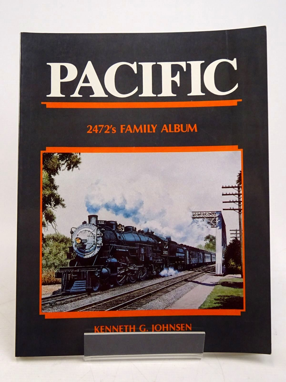 Photo of PACIFIC: 2472'S FAMILY ALBUM written by Johnsen, Kenneth G. published by Interurban Press (STOCK CODE: 1817990)  for sale by Stella & Rose's Books