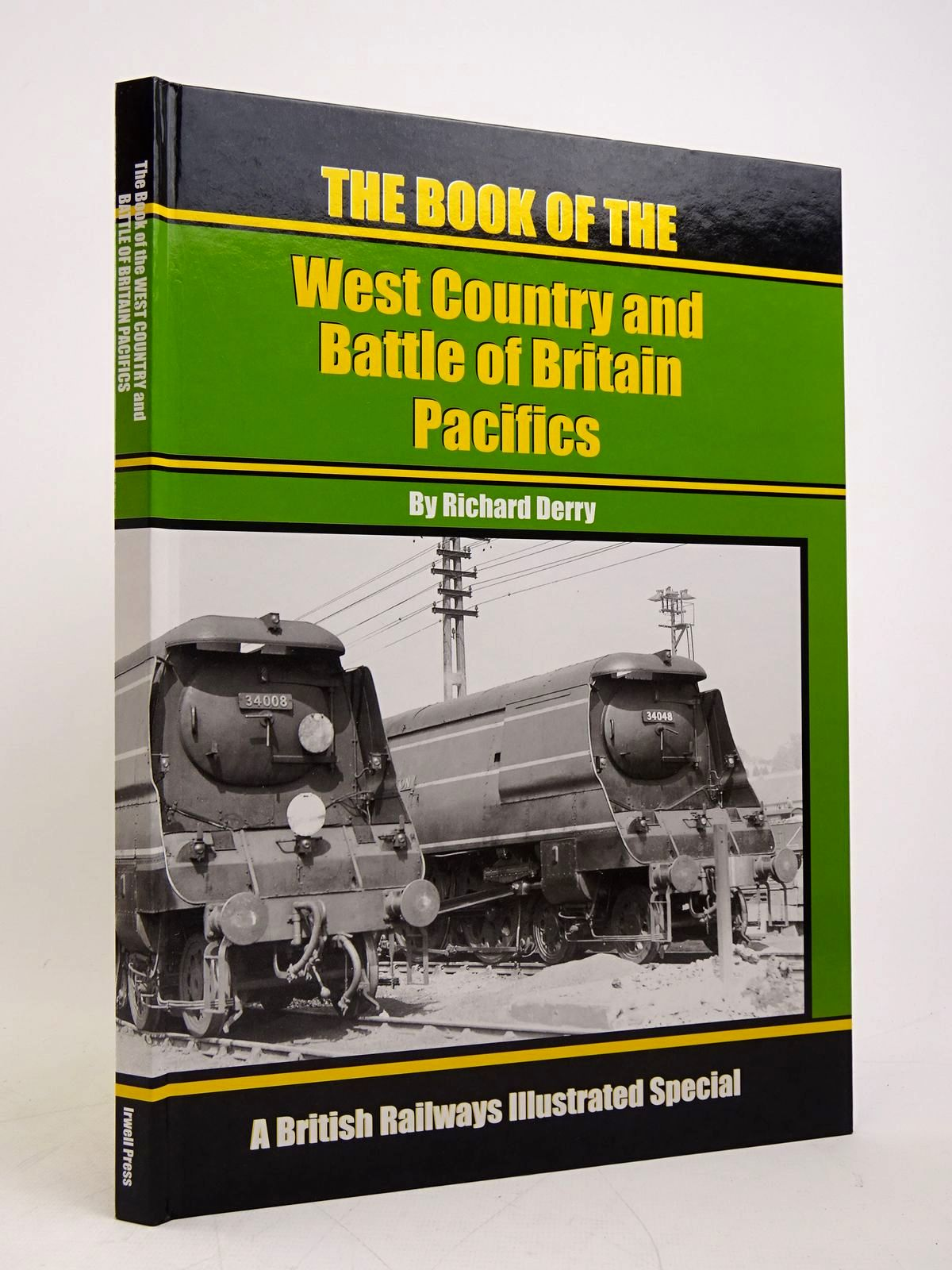 Photo of THE BOOK OF THE WEST COUNTRY AND BATTLE OF BRITAIN PACIFICS written by Derry, Richard published by Irwell Press (STOCK CODE: 1818000)  for sale by Stella & Rose's Books