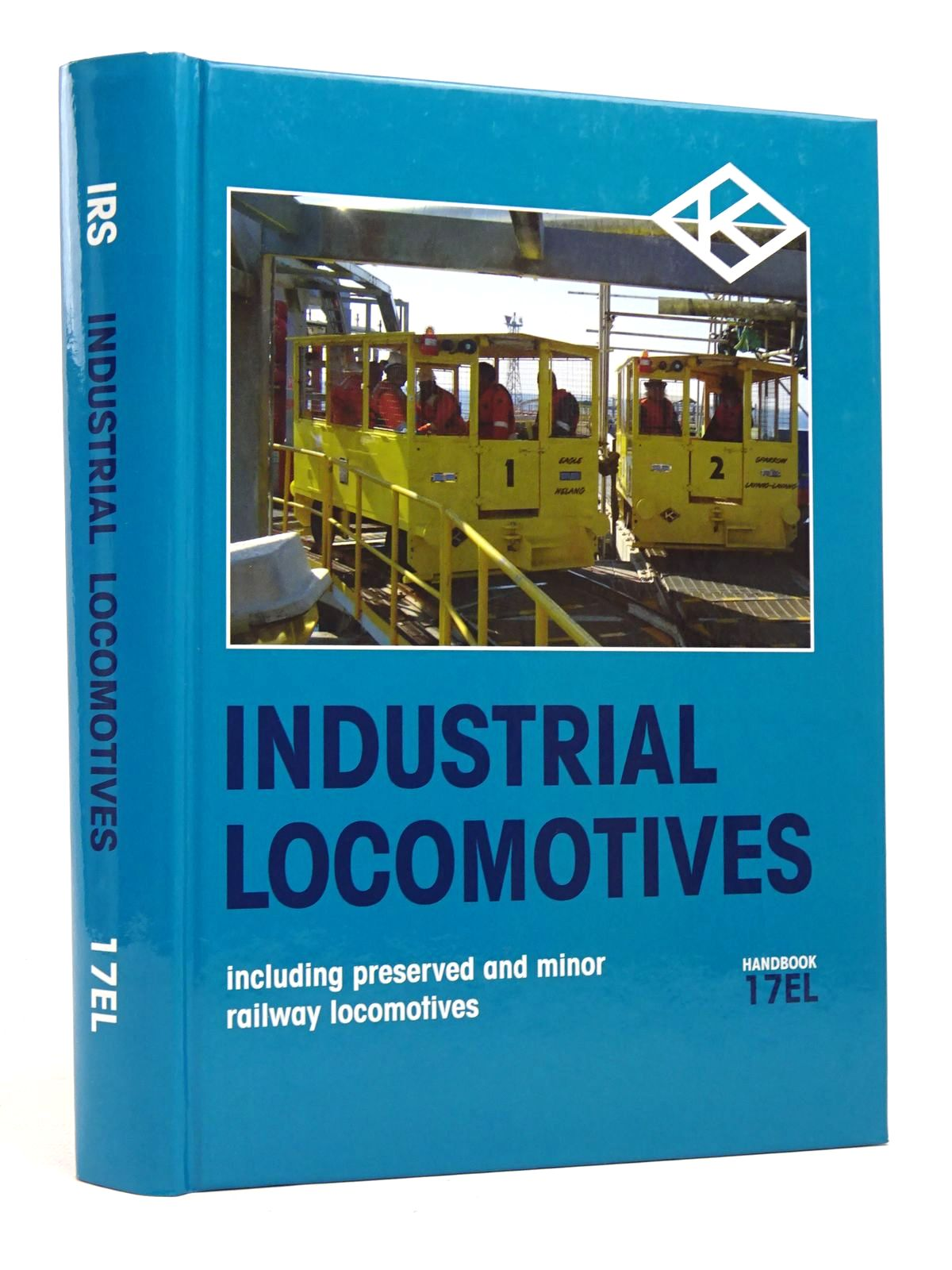 Photo of INDUSTRIAL LOCOMOTIVES INCLUDING PRESERVED AND MINOR RAILWAY LOCOMOTIVES HANDBOOK 17EL published by The Industrial Railway Society (STOCK CODE: 1818011)  for sale by Stella & Rose's Books
