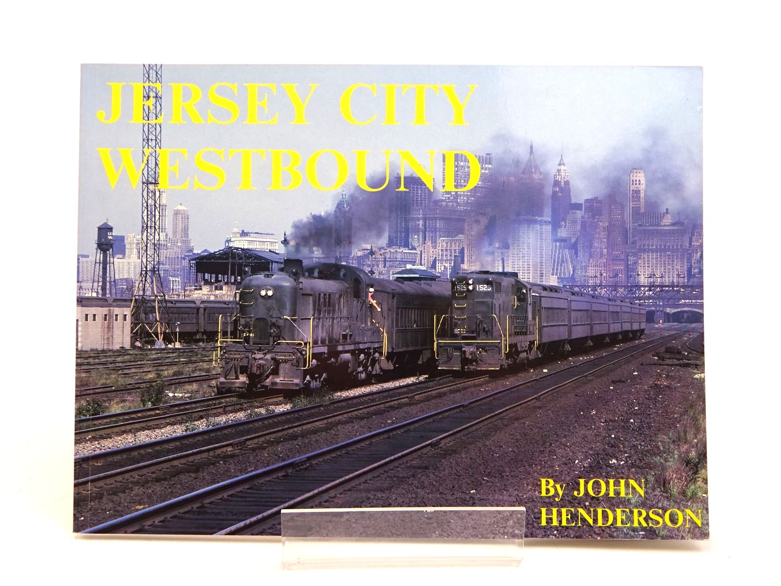 Photo of JERSEY CITY WESTBOUND written by Henderson, John published by H&m Productions (STOCK CODE: 1818019)  for sale by Stella & Rose's Books