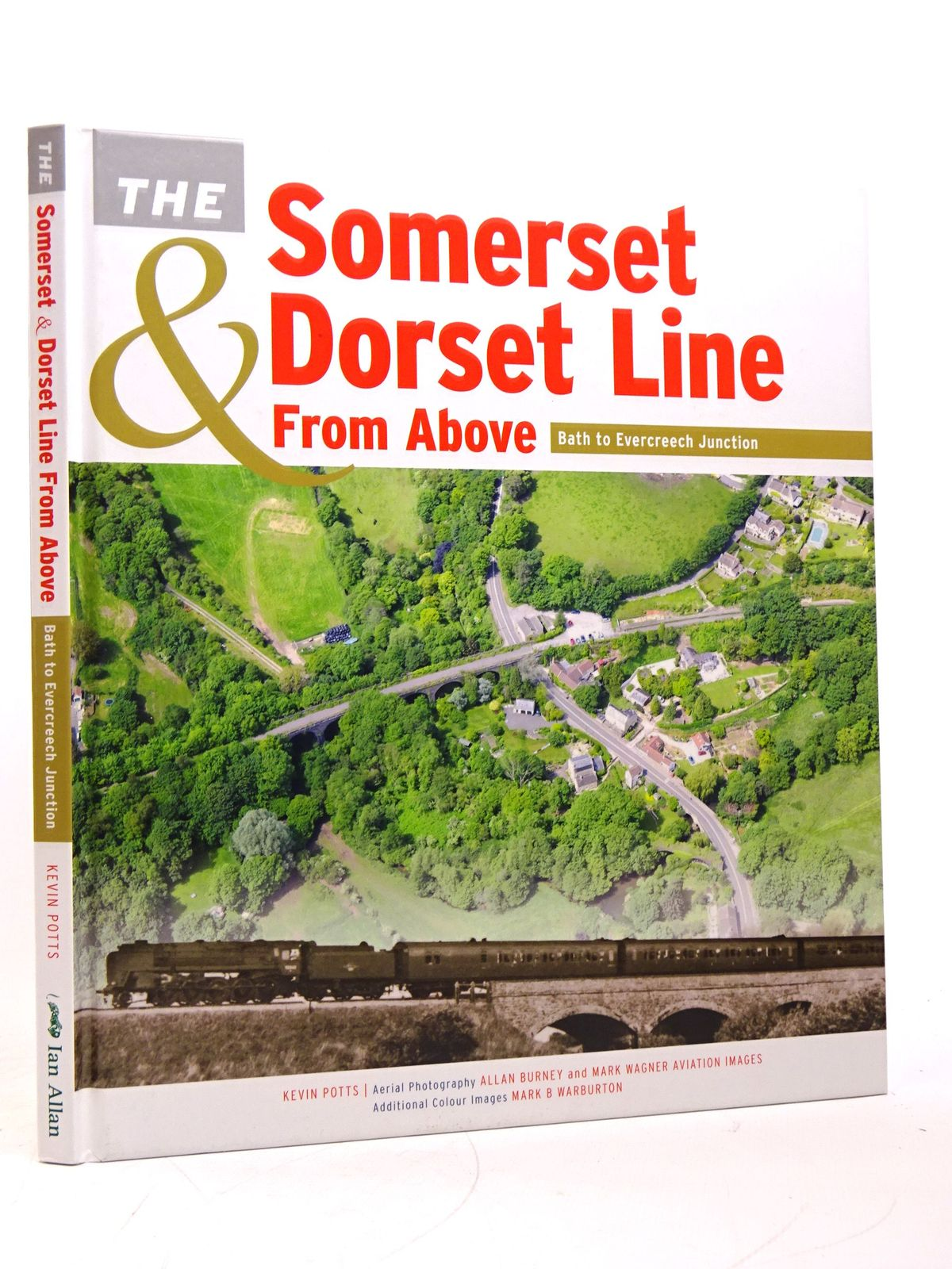Photo of THE SOMERSET & DORSET LINE FROM ABOVE: BATH TO EVERCREECH JUNCTION- Stock Number: 1818055