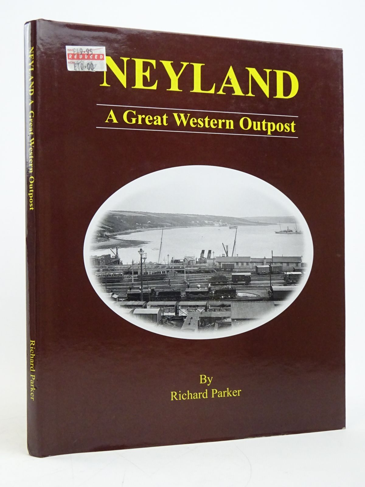 Photo of NEYLAND A GREAT WESTERN OUTPOST written by Parker, Richard published by KRB Publications (STOCK CODE: 1818076)  for sale by Stella & Rose's Books