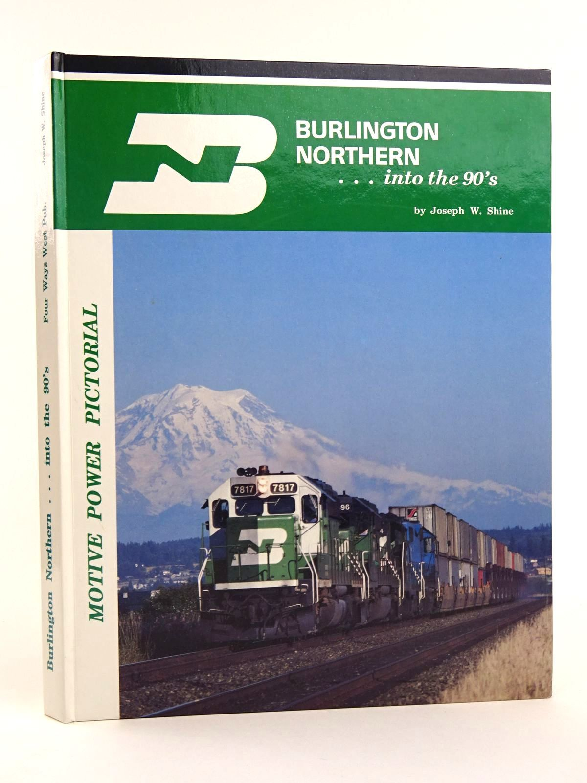 Photo of BURLINGTON NORTHERN... INTO THE 90'S written by Shine, Joseph W. published by Four Ways West Publications (STOCK CODE: 1818093)  for sale by Stella & Rose's Books