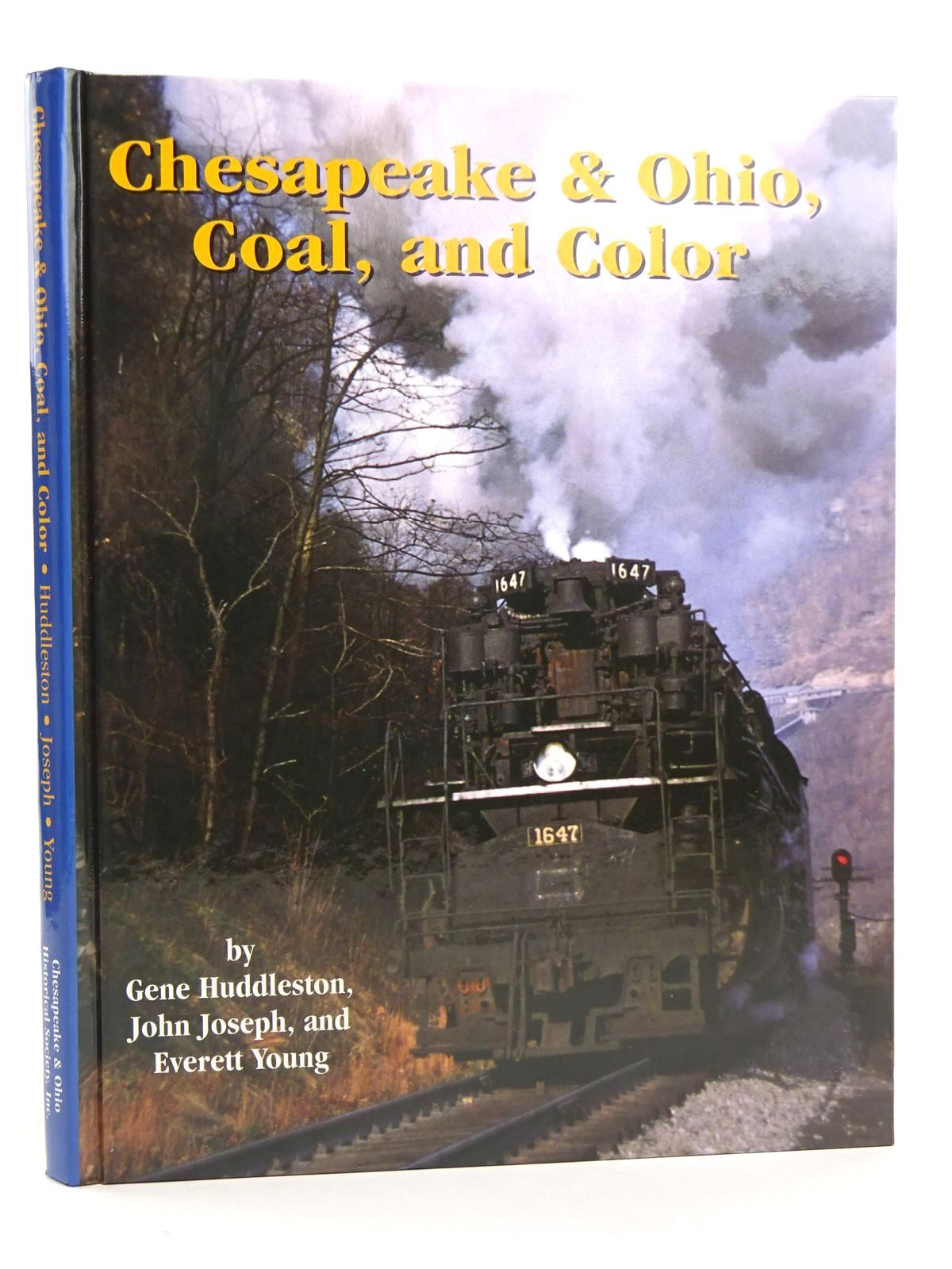 Photo of CHESAPEAKE & OHIO, COAL, AND COLOR written by Huddleston, Eugene L. Joseph, John Young, Everett published by Chesapeake & Ohio Historical Society, Inc. (STOCK CODE: 1818097)  for sale by Stella & Rose's Books