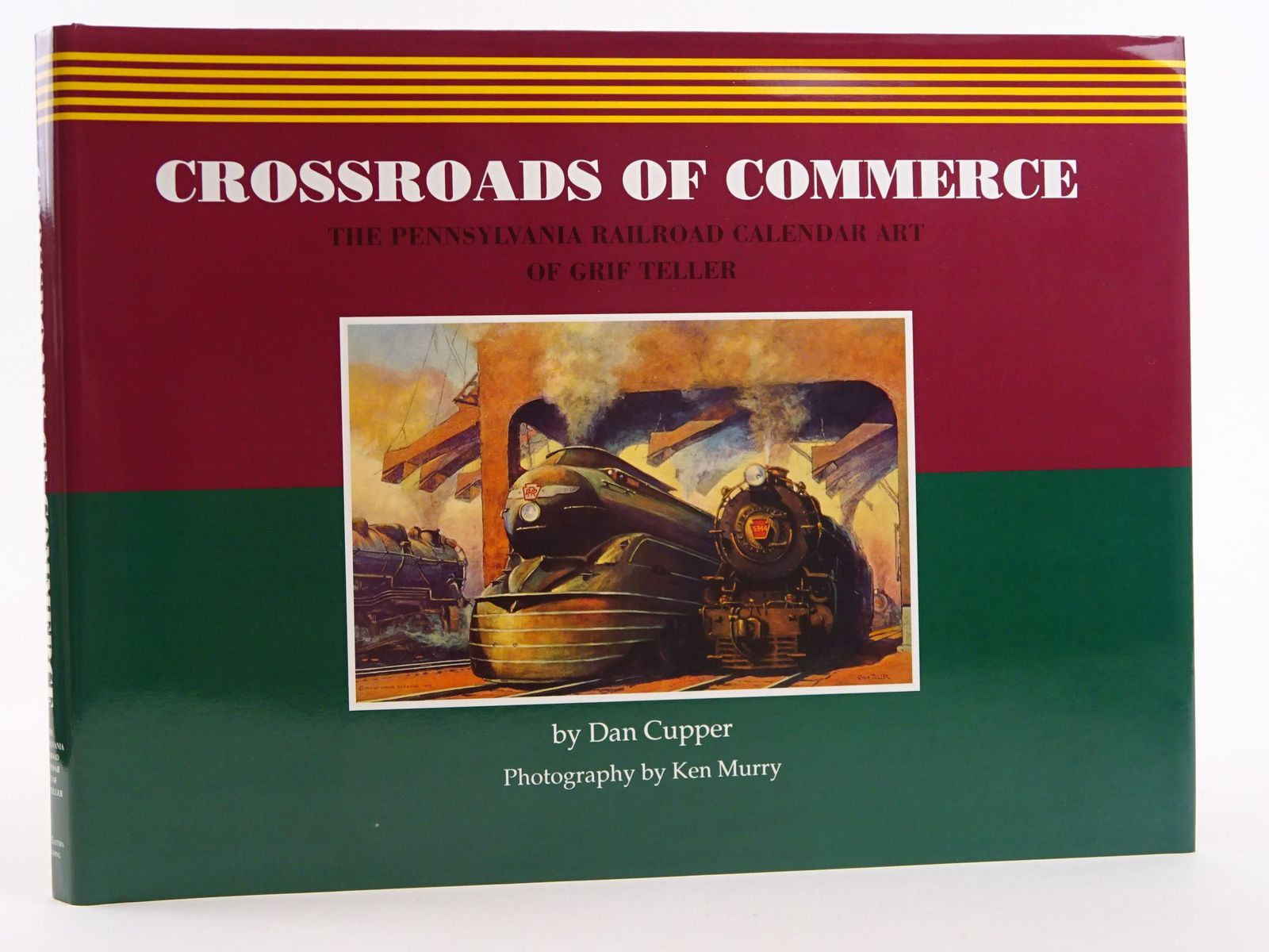 Photo of CROSSROADS OF COMMERCE: THE PENNSYLVANIA RAILROAD CALENDAR ART OF GRIF TELLER- Stock Number: 1818105