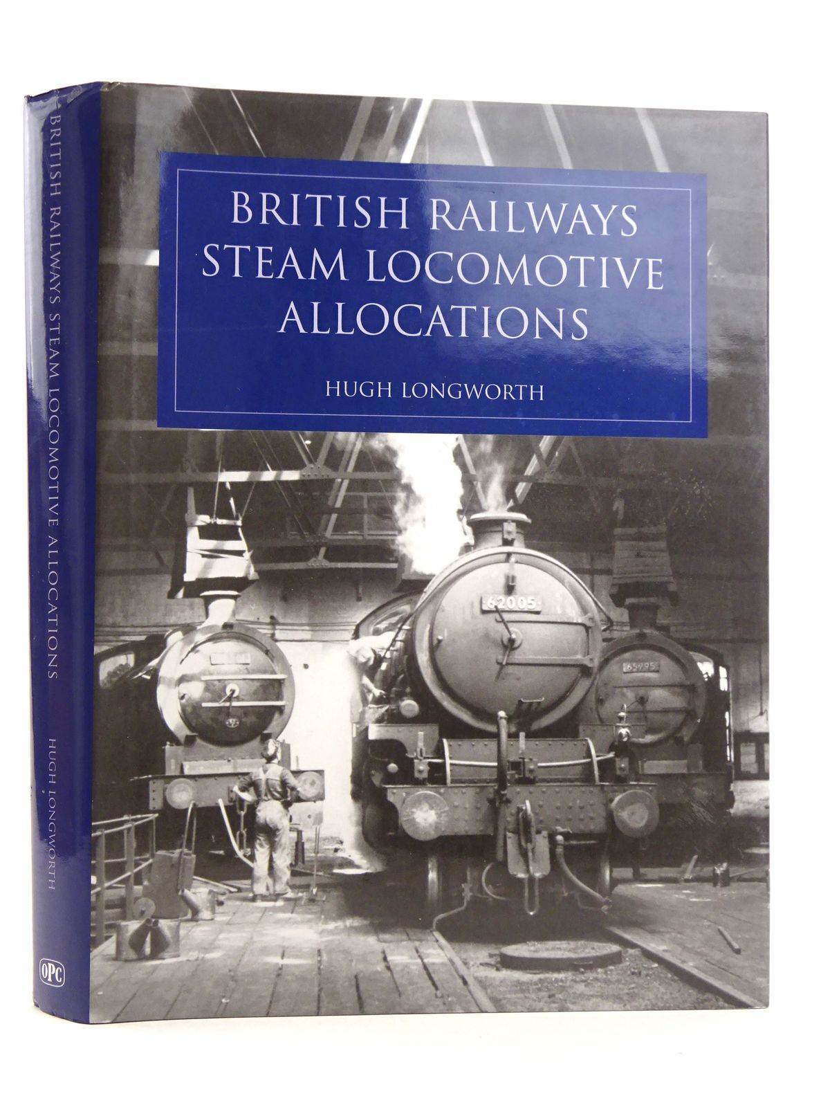 Photo of BRITISH RAILWAYS STEAM LOCOMOTIVE ALLOCATIONS written by Longworth, Hugh published by Oxford Publishing Co (STOCK CODE: 1818110)  for sale by Stella & Rose's Books