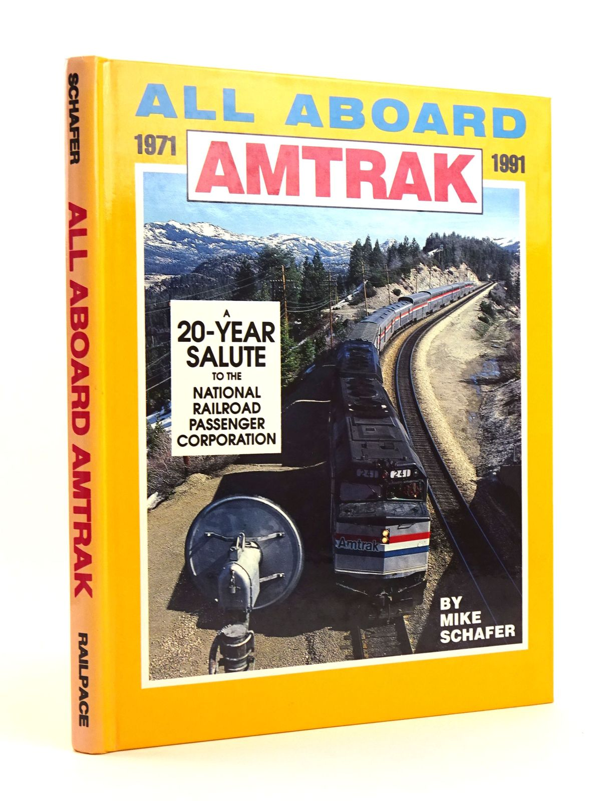 Photo of ALL ABOARD AMTRAK 1971 - 1991 written by Schafer, Mike published by Railpace Company, Inc. (STOCK CODE: 1818120)  for sale by Stella & Rose's Books