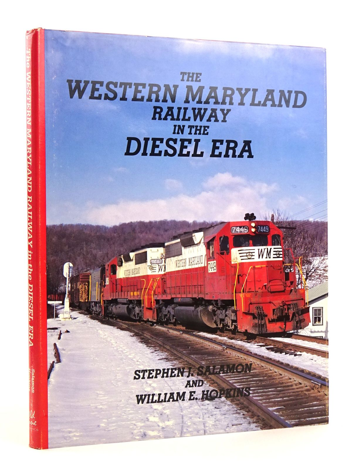 Photo of THE WESTERN MARYLAND RAILWAY IN THE DIESEL ERA written by Salamon, Stephen J.<br />Hopkins, William E. published by Old Line Graphics (STOCK CODE: 1818122)  for sale by Stella & Rose's Books