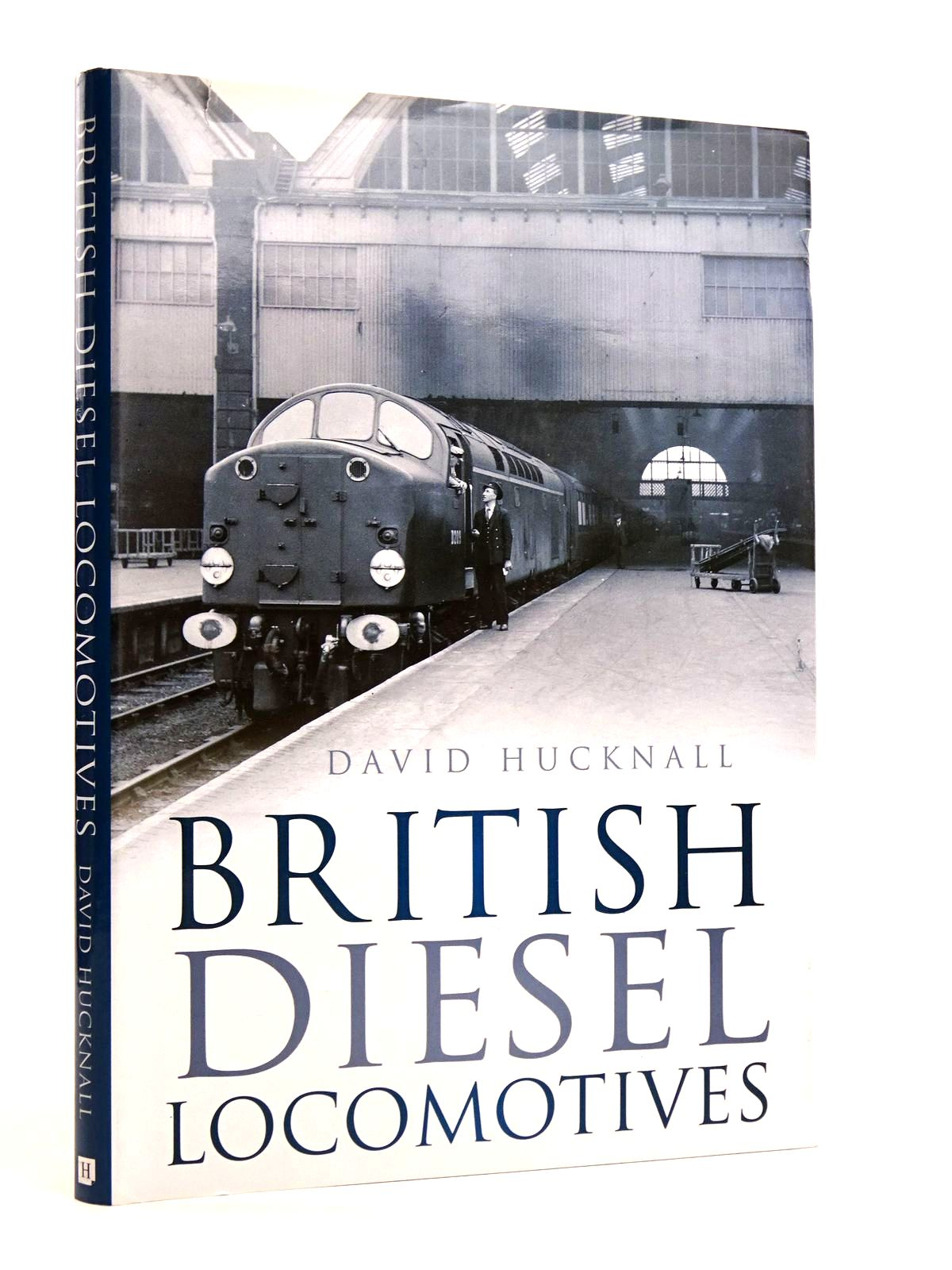 Photo of BRITISH DIESEL LOCOMOTIVES written by Hucknall, David published by The History Press (STOCK CODE: 1818160)  for sale by Stella & Rose's Books
