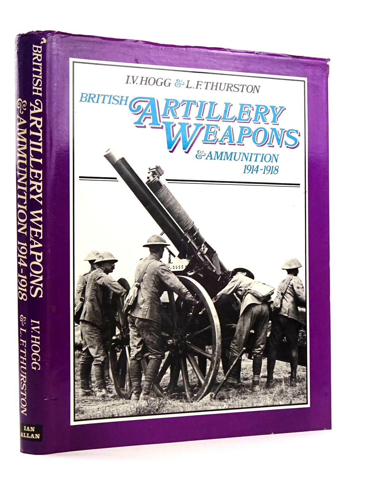 Photo of BRITISH ARTILLERY WEAPONS AND AMMUNITION 1914-1918- Stock Number: 1818164