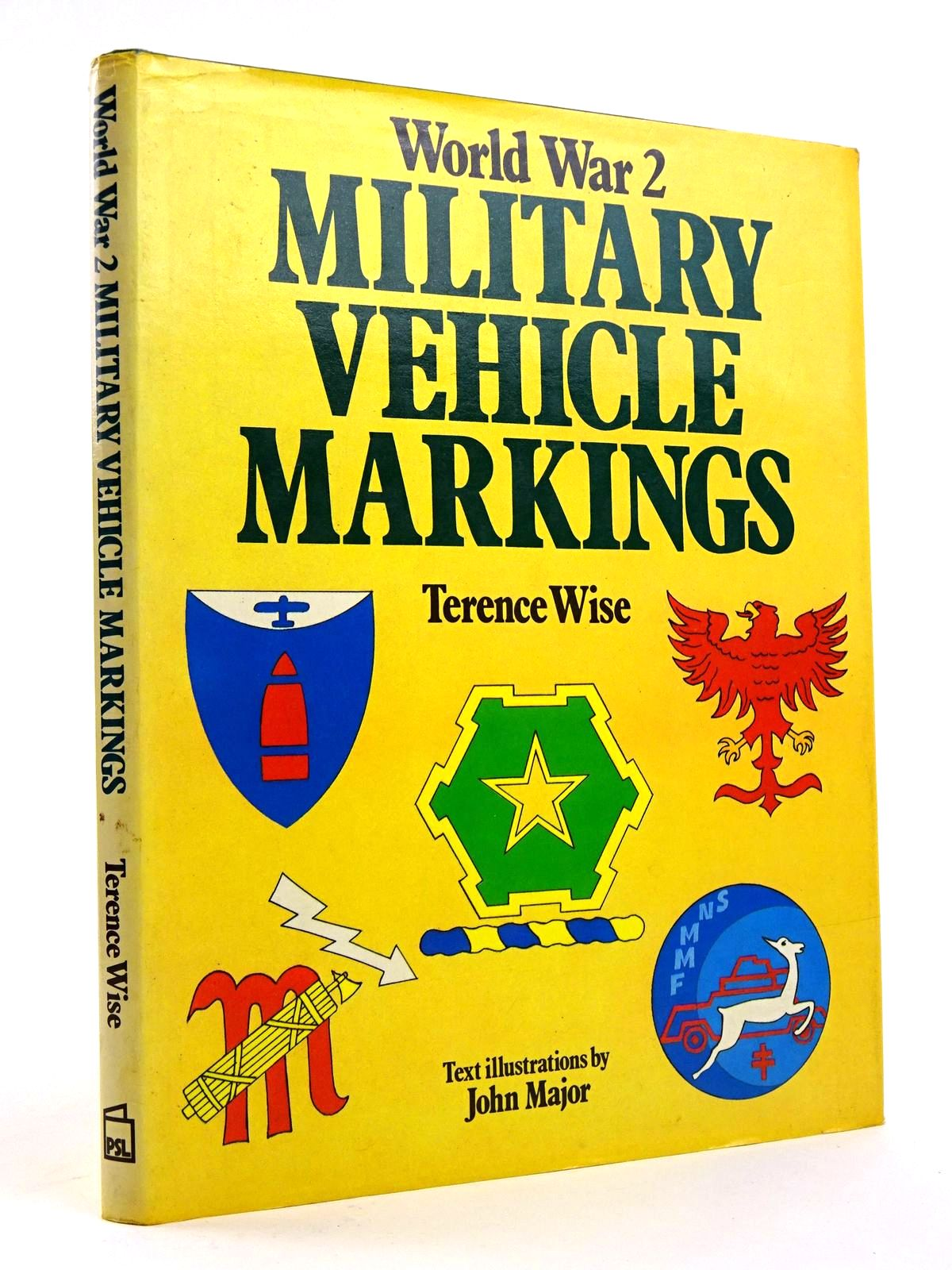 Photo of WORLD WAR 2 MILITARY VEHICLE MARKINGS written by Wise, Terence illustrated by Major, John published by Patrick Stephens (STOCK CODE: 1818175)  for sale by Stella & Rose's Books
