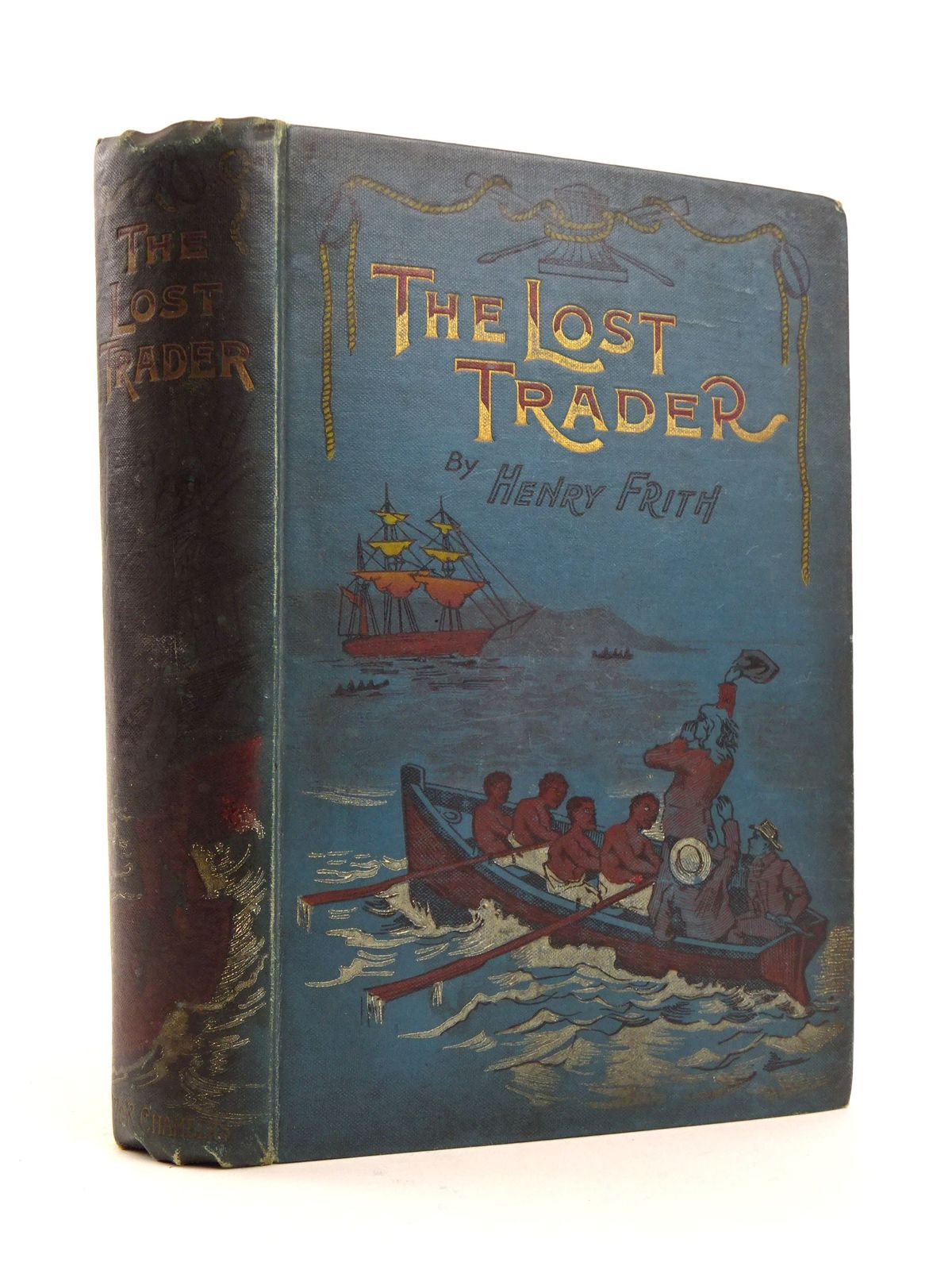 Photo of THE LOST TRADER written by Frith, Henry illustrated by Boucher, W. published by W. & R. Chambers Limited (STOCK CODE: 1818183)  for sale by Stella & Rose's Books