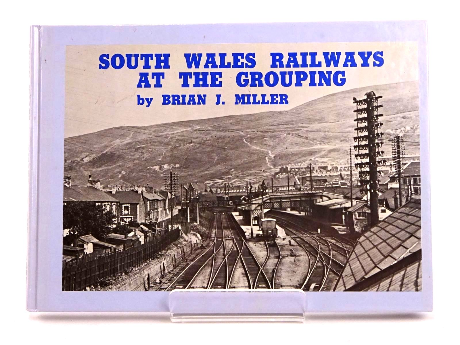 Photo of SOUTH WALES RAILWAYS AT THE GROUPING written by Miller, Brian J. published by D. Brown & Sons Limited (STOCK CODE: 1818207)  for sale by Stella & Rose's Books