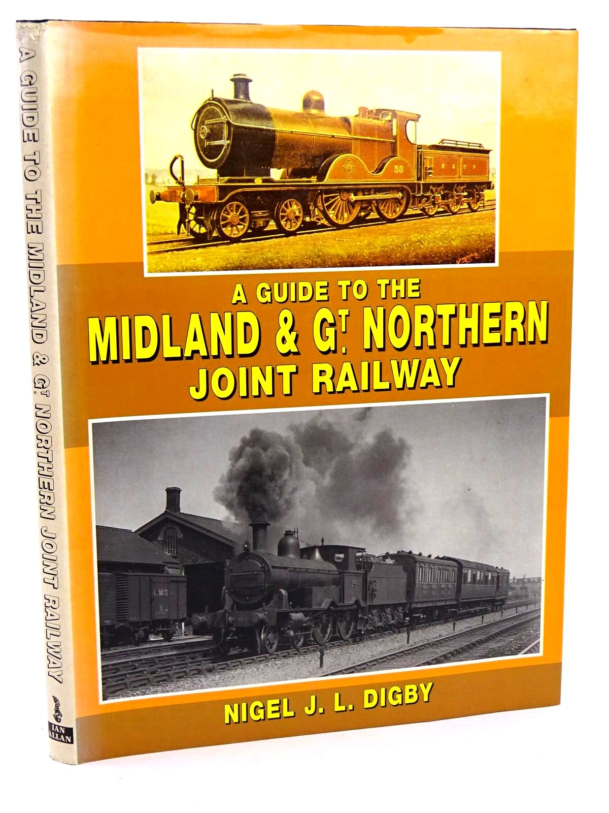 Photo of A GUIDE TO THE MIDLAND & GT. NORTHERN JOINT RAILWAY written by Digby, Nigel J.L. published by Ian Allan (STOCK CODE: 1818212)  for sale by Stella & Rose's Books