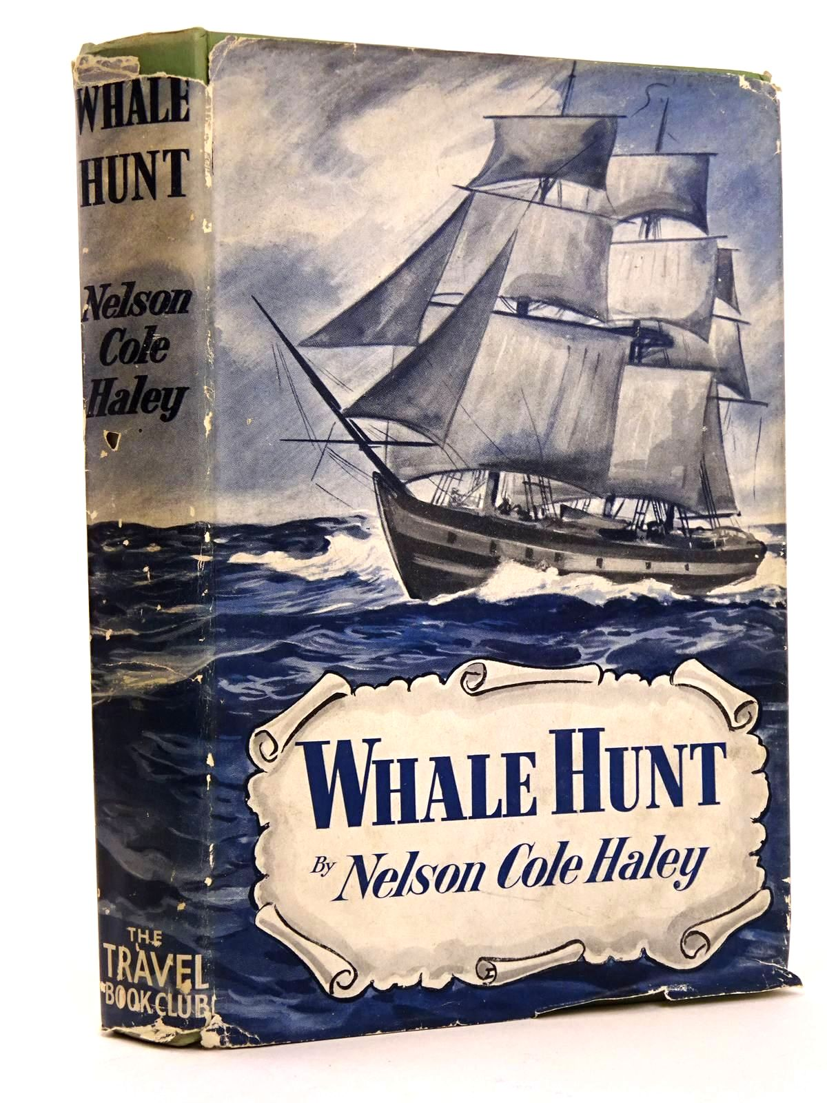 Photo of WHALE HUNT written by Haley, Nelson Cole published by The Travel Book Club (STOCK CODE: 1818223)  for sale by Stella & Rose's Books