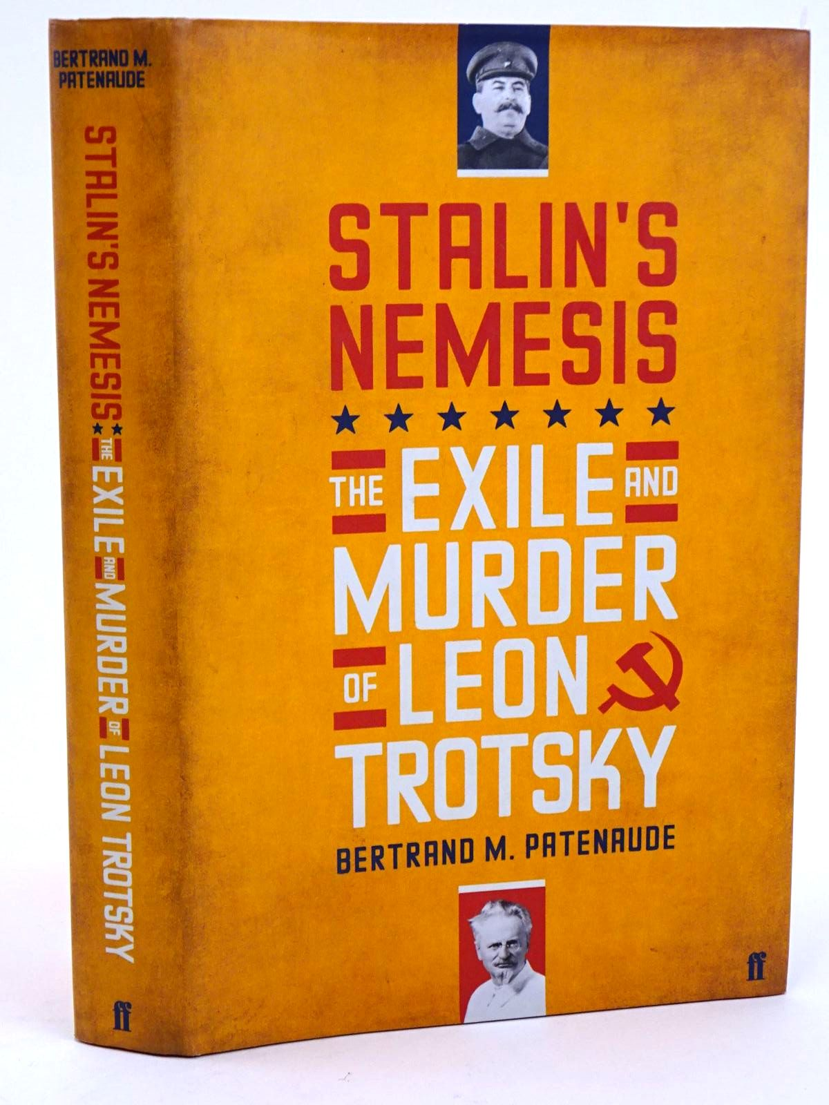 Photo of STALIN'S NEMESIS: THE EXILE AND MURDER OF LEON TROTSKY written by Patenaude, Bertrand M. published by Faber & Faber (STOCK CODE: 1818240)  for sale by Stella & Rose's Books