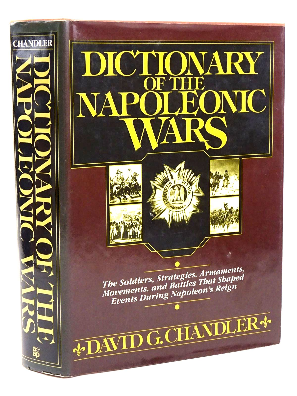 Photo of DICTIONARY OF THE NAPOLEONIC WARS written by Chandler, David G. published by Arms & Armour Press (STOCK CODE: 1818246)  for sale by Stella & Rose's Books