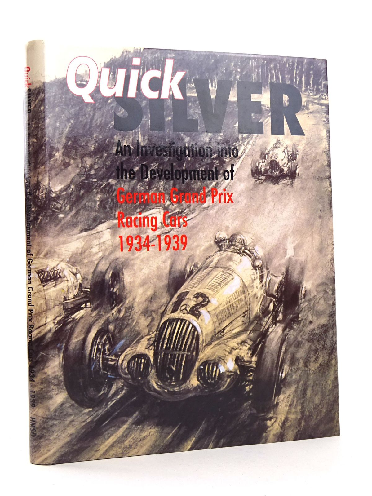 Photo of QUICK SILVER: AN INVESTIGATION INTO THE DEVELOPMENT OF GERMAN GRAND PRIX RACING CARS 1934-1939 written by Earl, Cameron C. published by HMSO (STOCK CODE: 1818256)  for sale by Stella & Rose's Books