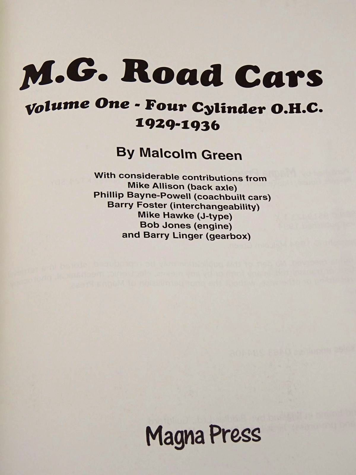Photo of M.G. ROAD CARS VOLUME ONE - FOUR CYLINDER O.H.C. 1929-1936 written by Green, Malcolm<br />et al,  published by Magna Press (STOCK CODE: 1818257)  for sale by Stella & Rose's Books