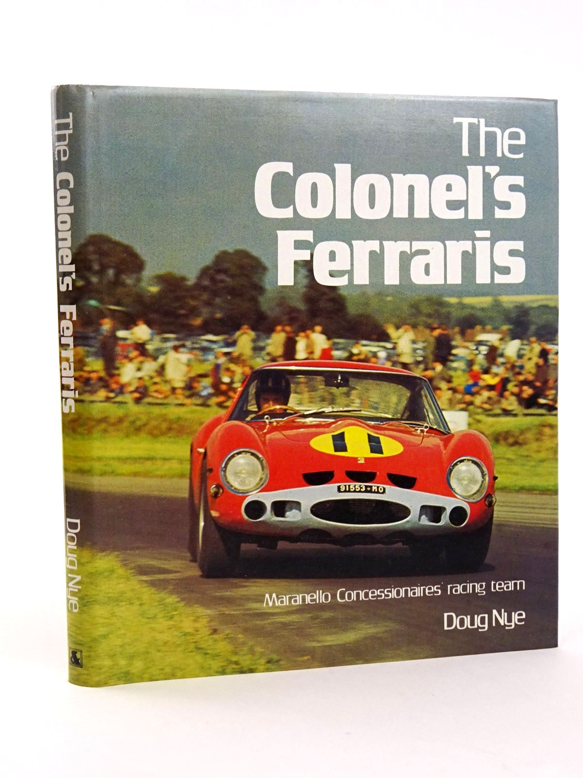 Photo of THE COLONEL'S FERRARIS: MARANELLO CONCESSIONAIRES' RACING TEAM written by Nye, Doug published by Ampersand Press (STOCK CODE: 1818259)  for sale by Stella & Rose's Books