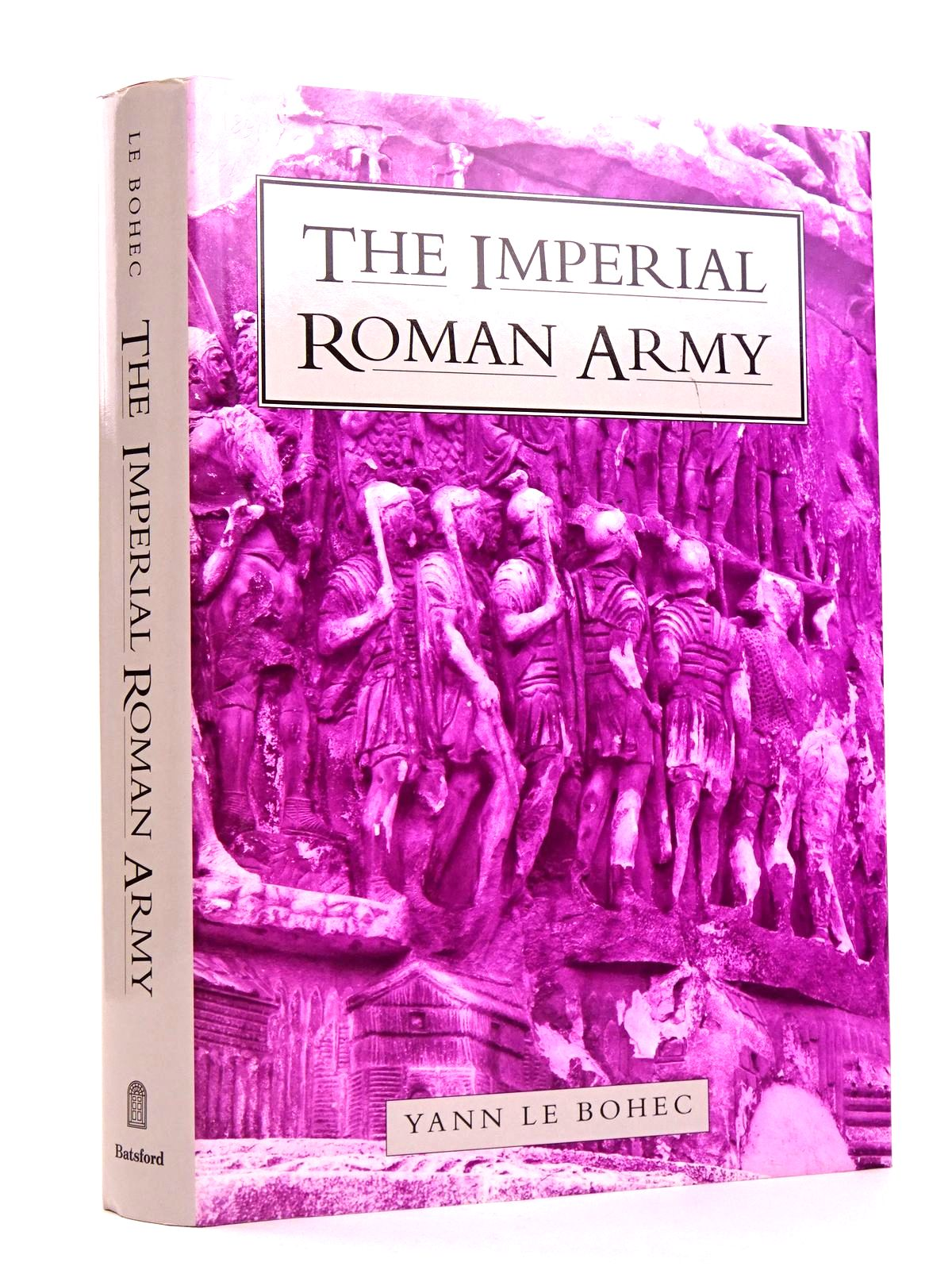 Photo of THE IMPERIAL ROMAN ARMY written by Le Bohec, Yann published by B.T. Batsford Ltd. (STOCK CODE: 1818262)  for sale by Stella & Rose's Books
