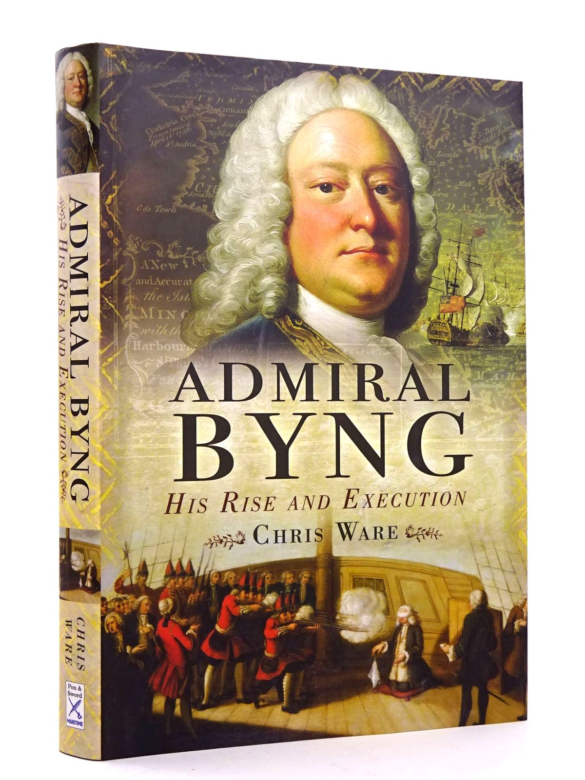 Photo of ADMIRAL BYNG: HIS RISE AND EXECUTION- Stock Number: 1818268