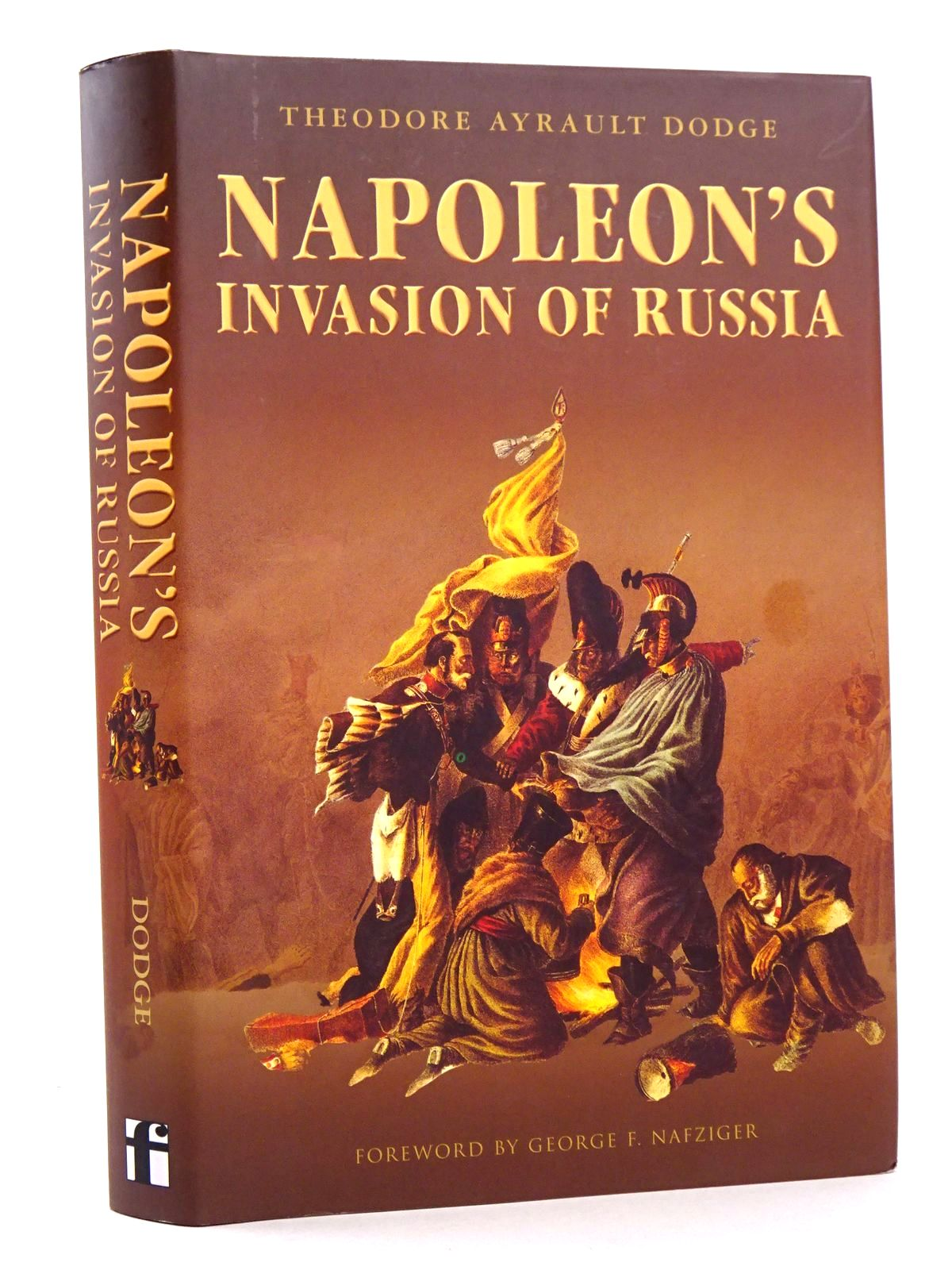 Photo of NAPOLEON'S INVASION OF RUSSIA written by Dodge, Theodore Ayrault published by Frontline Books (STOCK CODE: 1818270)  for sale by Stella & Rose's Books