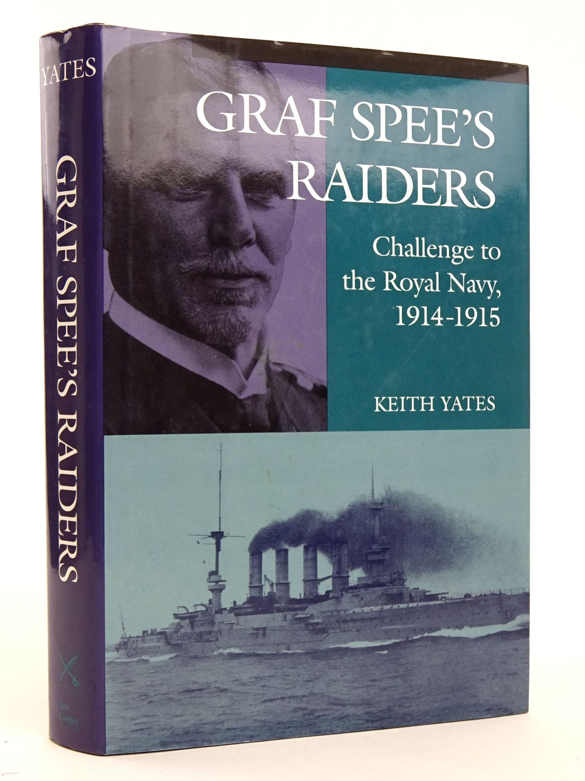 Photo of GRAF SPEE'S RAIDERS: CHALLENGE TO THE ROYAL NAVY, 1914-1915- Stock Number: 1818287