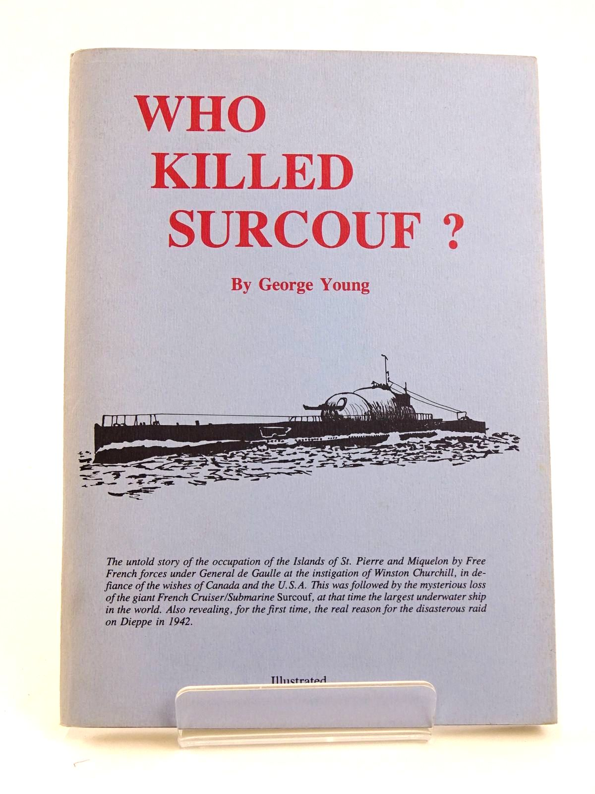 Photo of WHO KILLED SURCOUF? written by Young, George published by George Young (STOCK CODE: 1818289)  for sale by Stella & Rose's Books