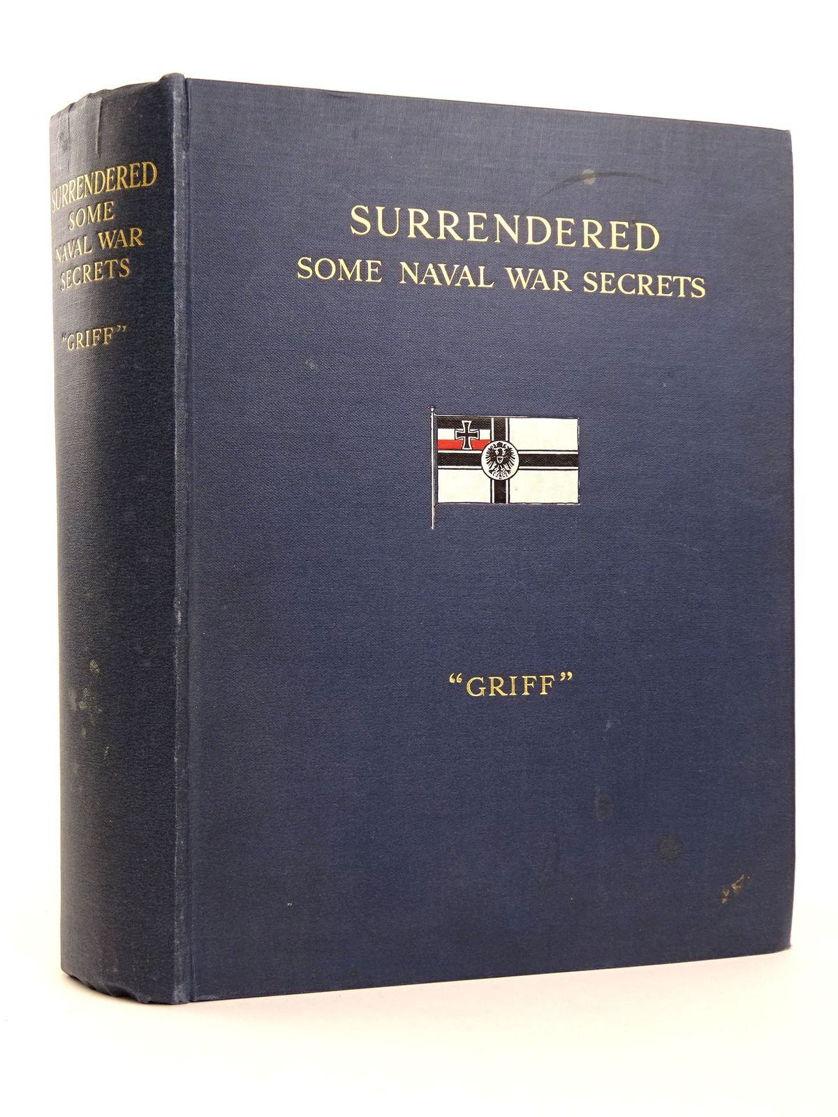 Photo of SURRENDERED: SOME NAVAL WAR SECRETS written by Griffiths, A.S. (STOCK CODE: 1818293)  for sale by Stella & Rose's Books