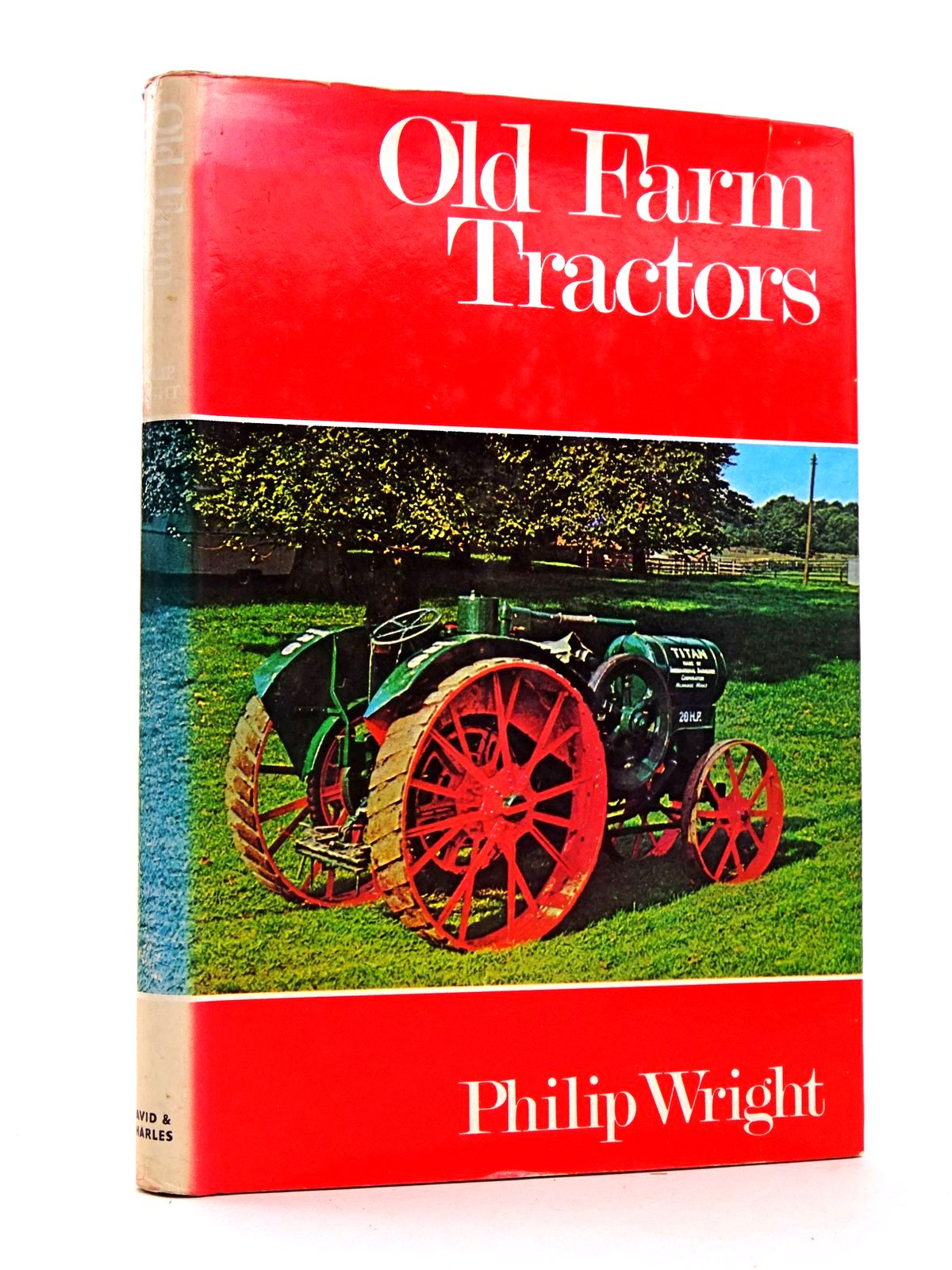 Photo of OLD FARM TRACTORS written by Wright, Philip published by David & Charles (STOCK CODE: 1818310)  for sale by Stella & Rose's Books