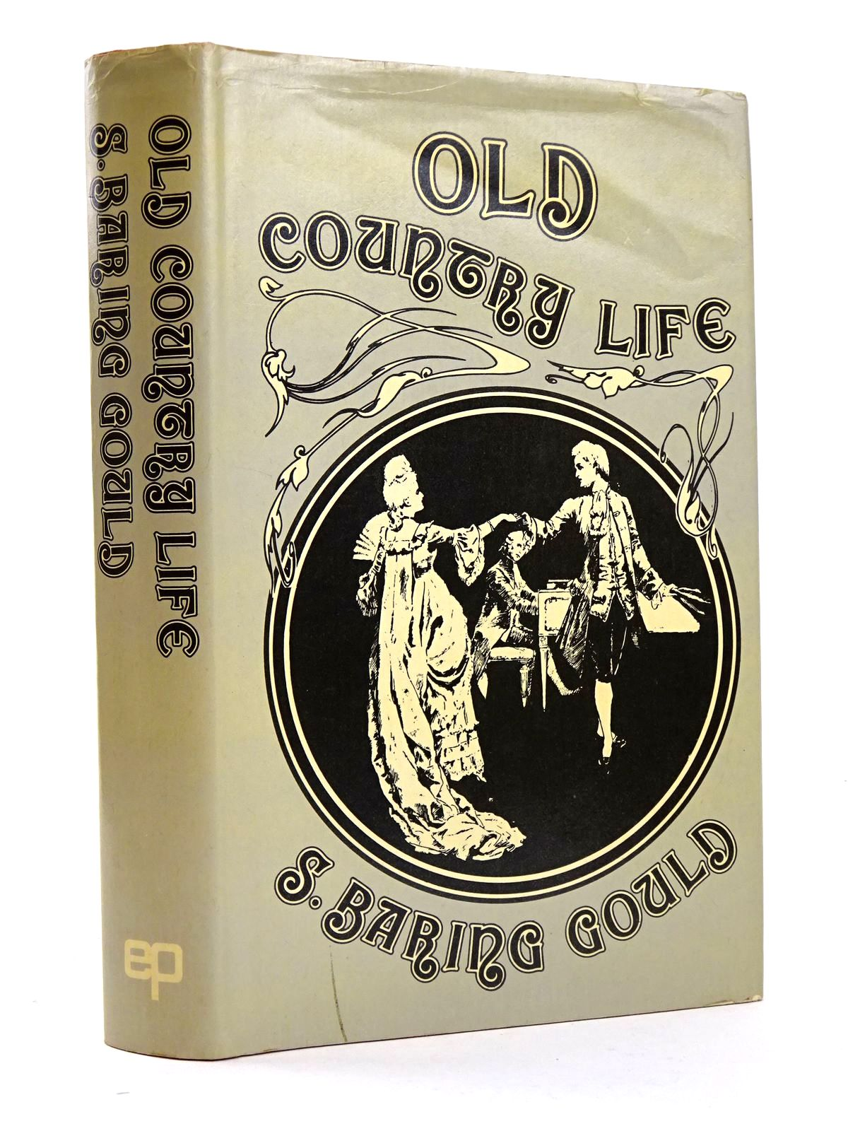 Photo of OLD COUNTRY LIFE written by Gould, S. Baring illustrated by Parkinson, W. Bedford, F.D. Masey, F published by EP Publishing Limited (STOCK CODE: 1818312)  for sale by Stella & Rose's Books