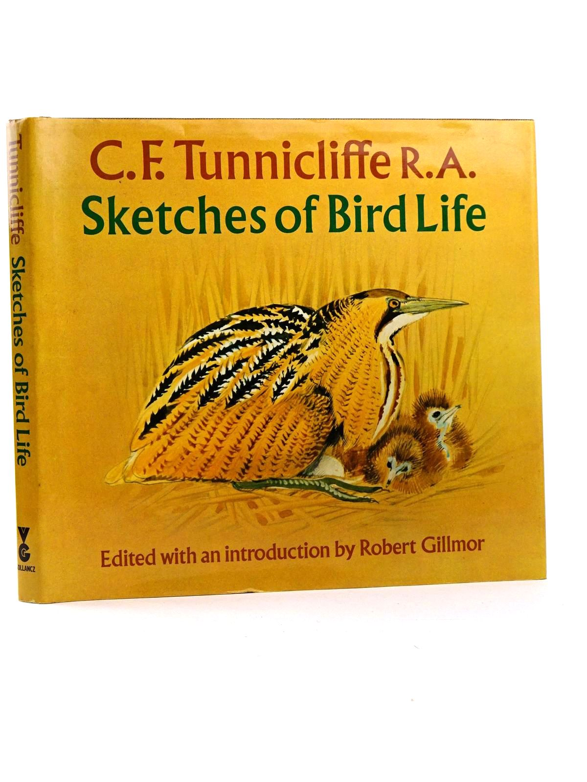 Photo of SKETCHES OF BIRD LIFE written by Gillmor, Robert illustrated by Tunnicliffe, C.F. published by Victor Gollancz (STOCK CODE: 1818316)  for sale by Stella & Rose's Books