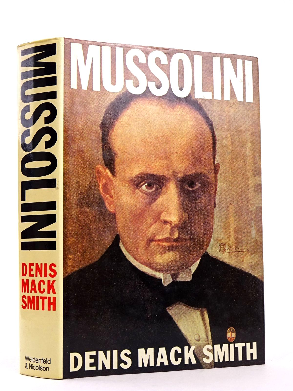 Photo of MUSSOLINI written by Smith, Denis Mack published by Weidenfeld and Nicolson (STOCK CODE: 1818371)  for sale by Stella & Rose's Books