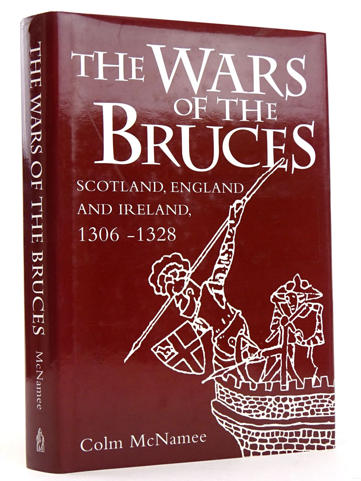 Photo of THE WARS OF THE BRUCES: SCOTLAND, ENGLAND AND IRELAND 1306-1328- Stock Number: 1818386