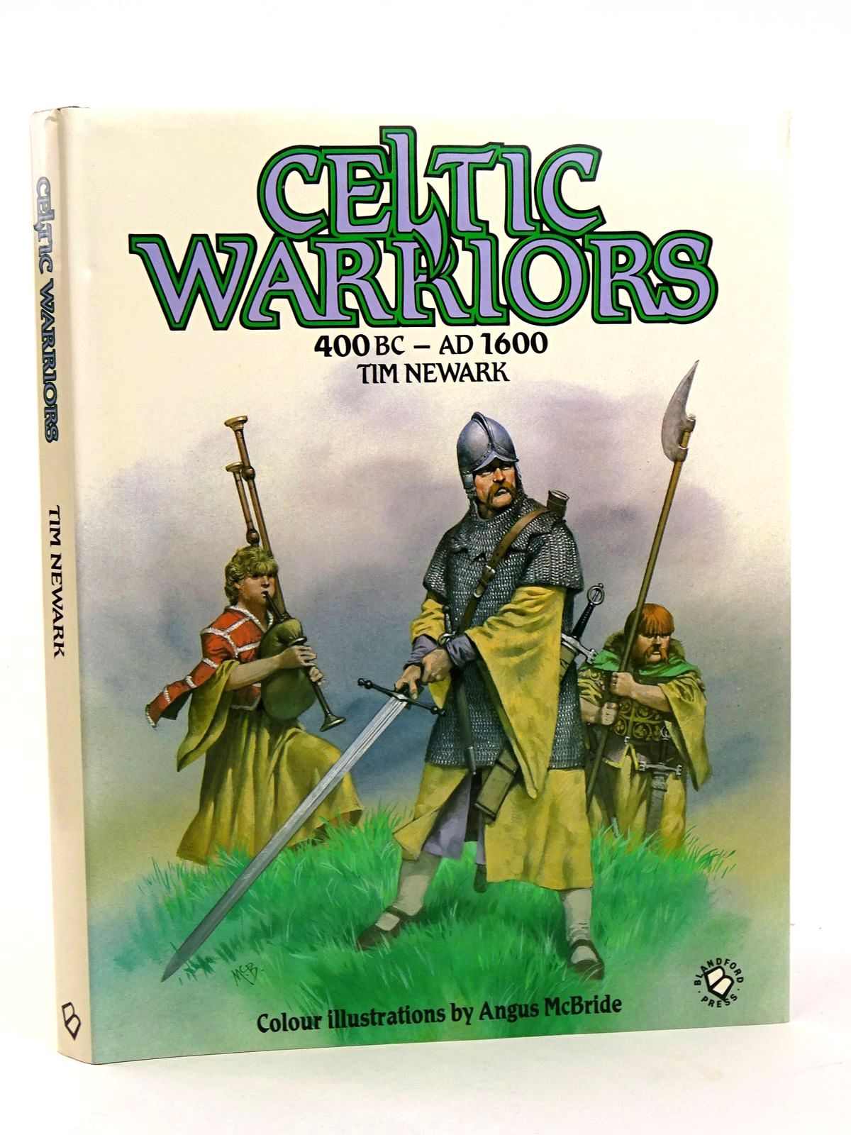 Photo of CELTIC WARRIORS 400BC - 1600AD written by Newark, Tim illustrated by McBride, Angus published by Blandford Press (STOCK CODE: 1818411)  for sale by Stella & Rose's Books